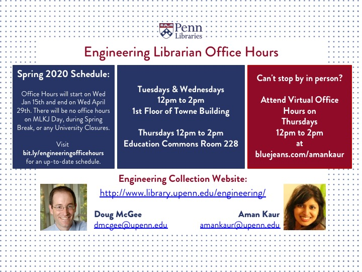 Engineering Librarian Office Hours at the Towne Building (CANCELLED UNTIL FURTHER NOTICE)