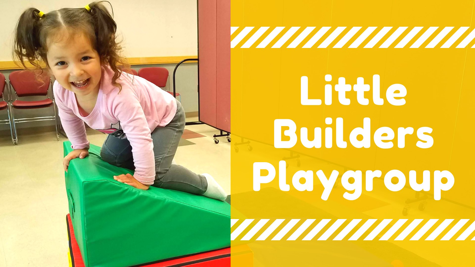 Little Builders Playgroup | Ages 0 - 5