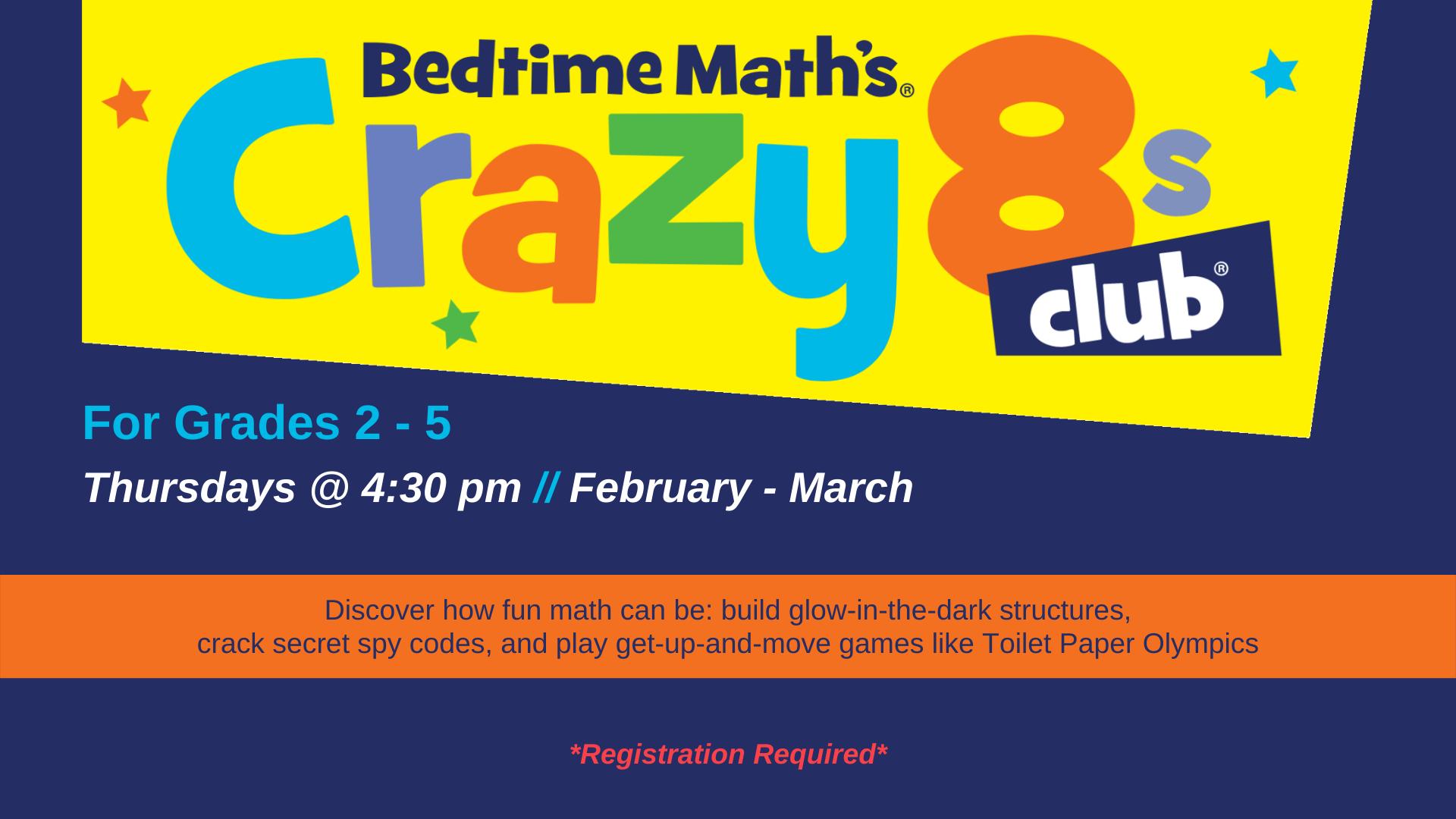 CANCELLED: Crazy 8's Math Club | Grades 2 - 5 *REGISTER*