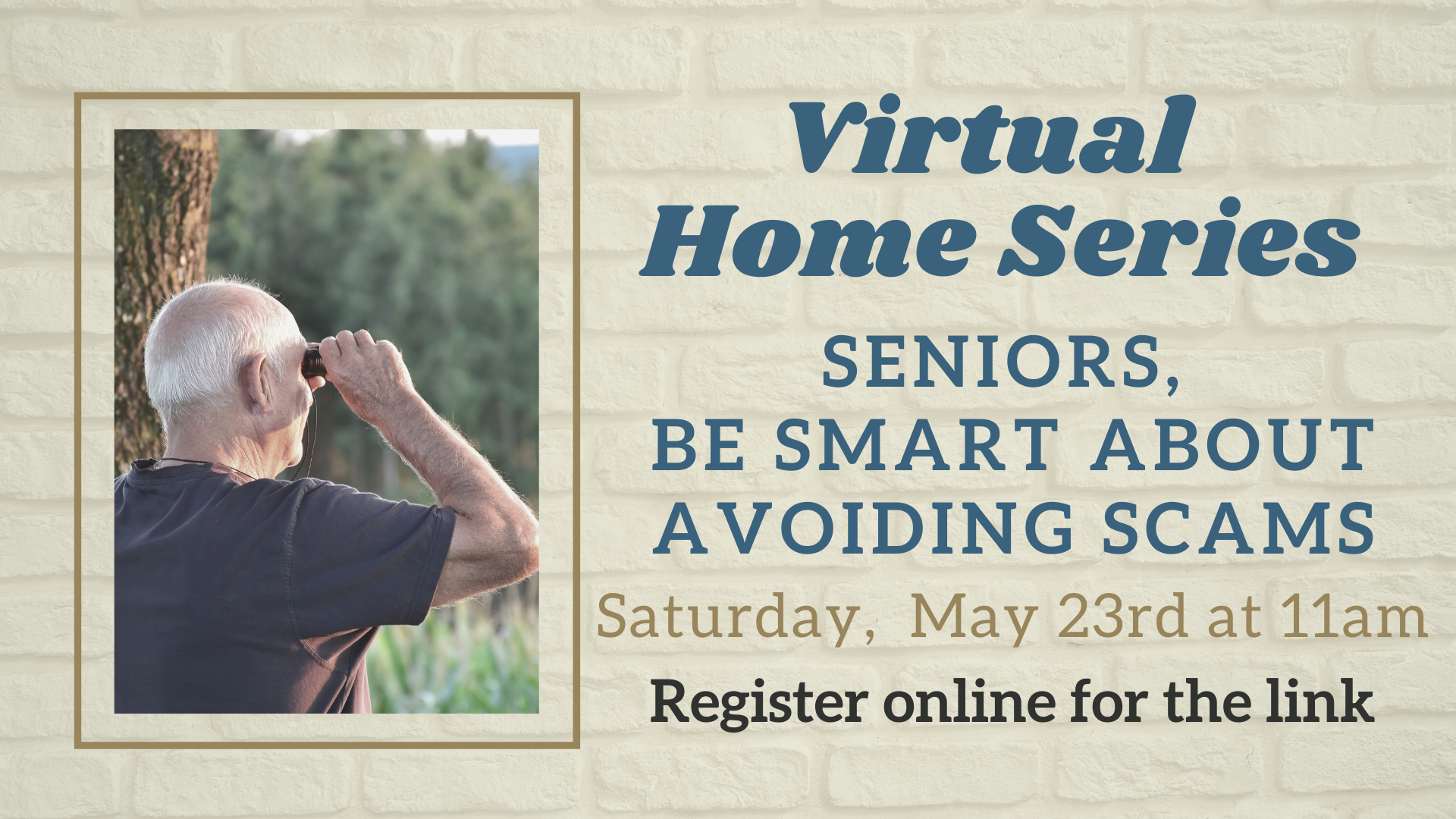 Virtual Home Series: Seniors, Be Smart About Avoiding Scams