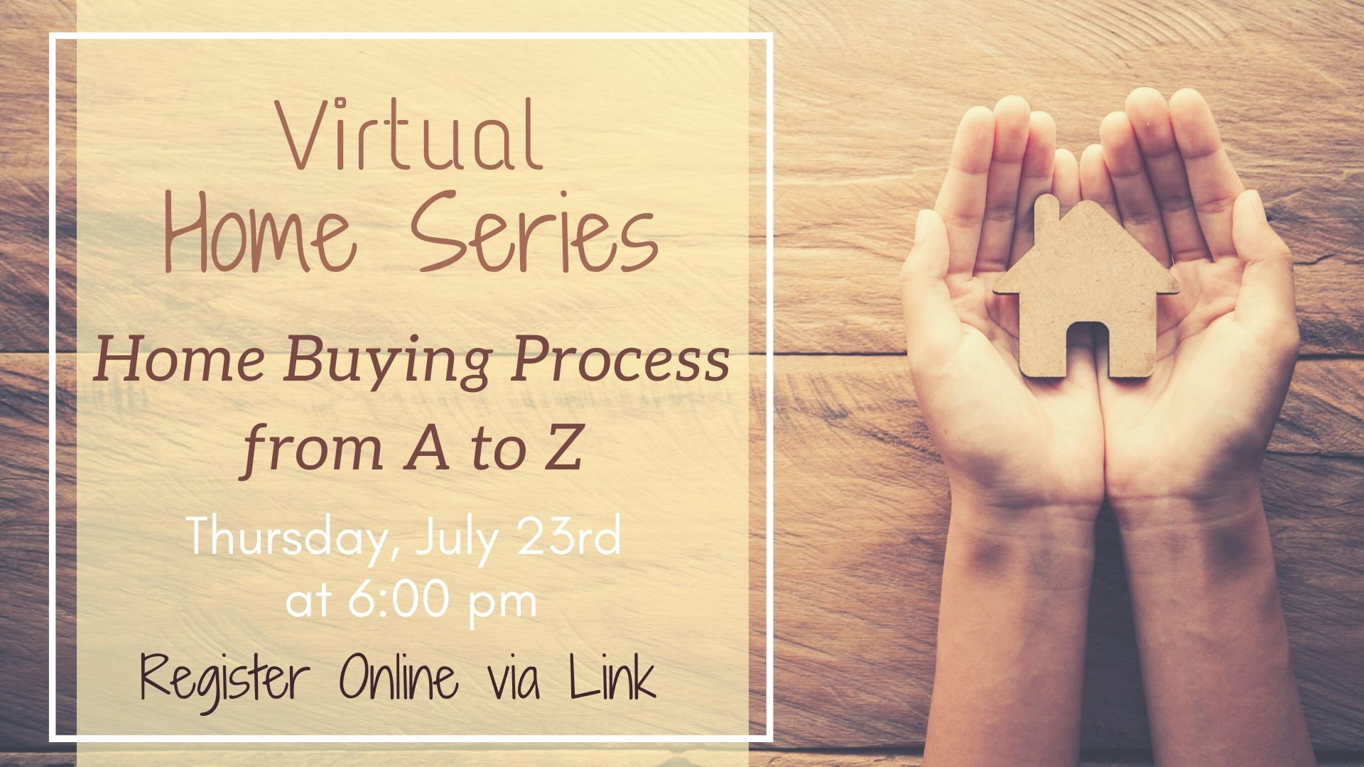 Virtual Home Series: Home Buying Process from A to Z