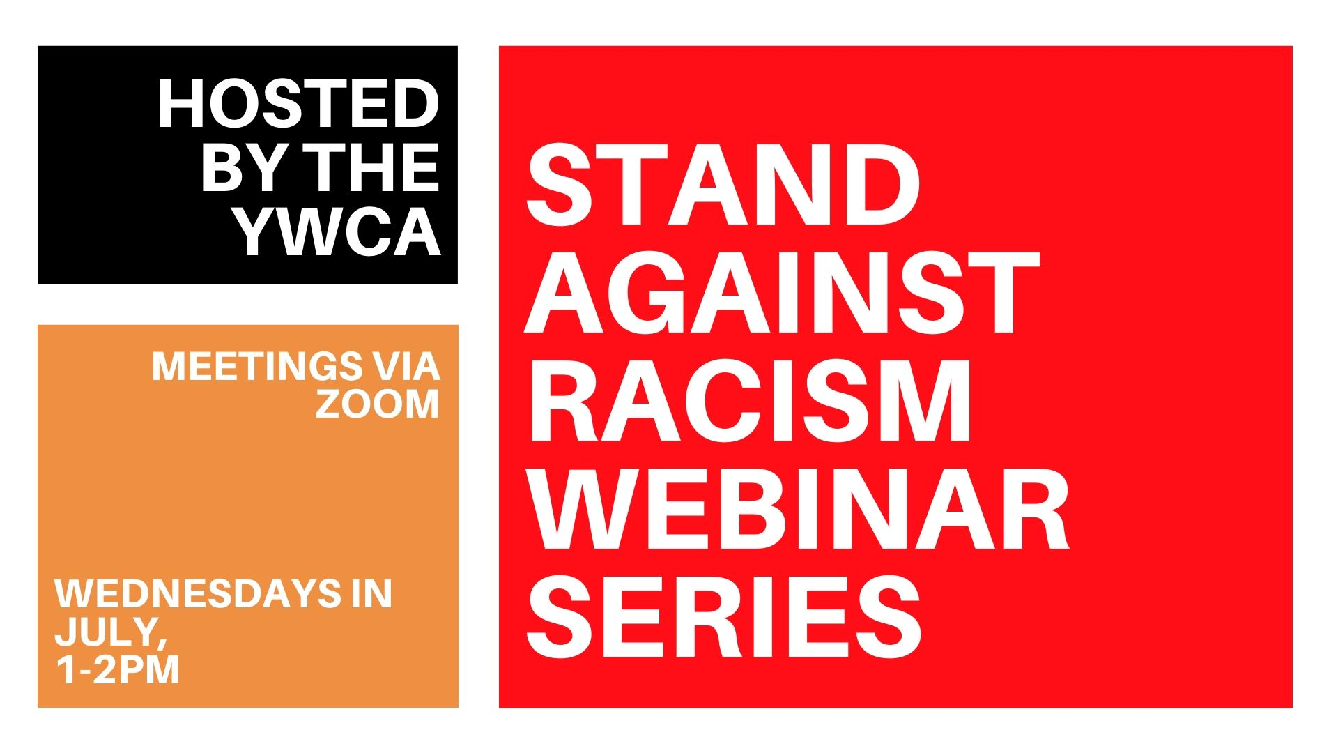 Stand Against Racism Webinar Series