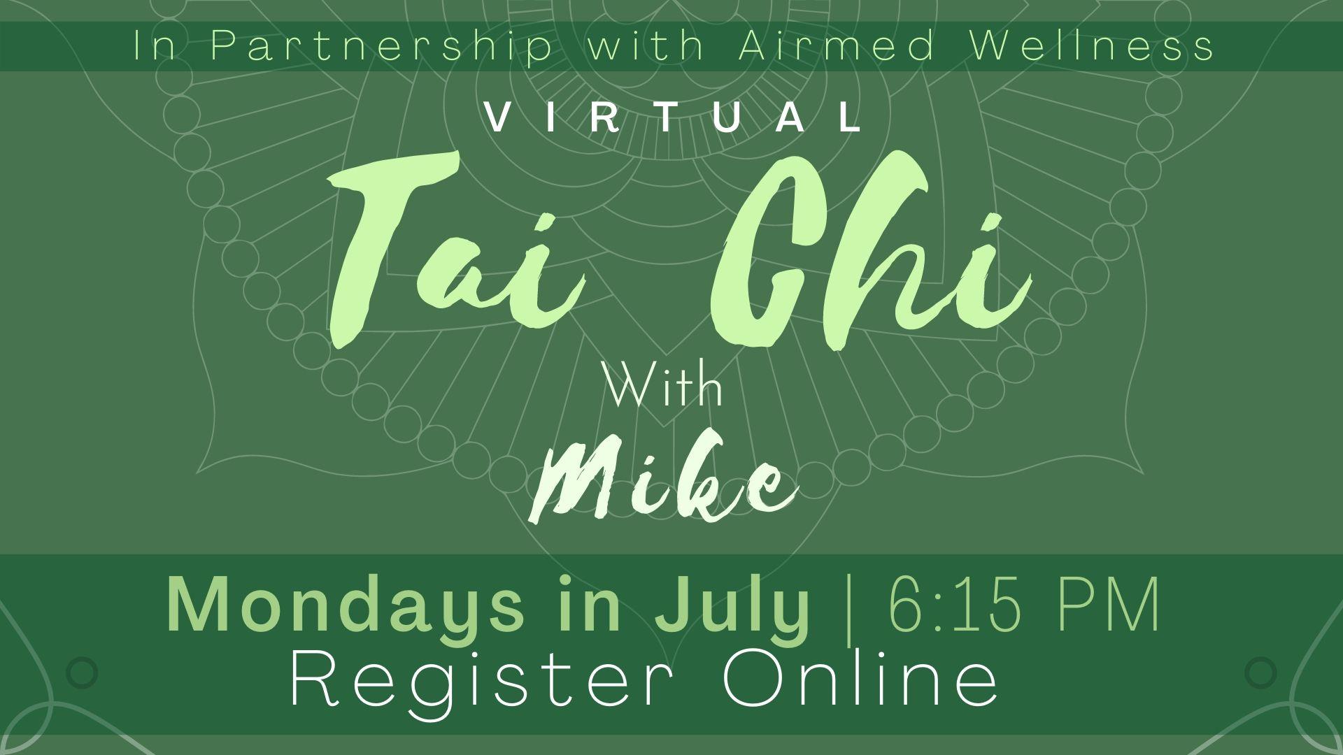Tai Chi with Mike (Virtual Program)