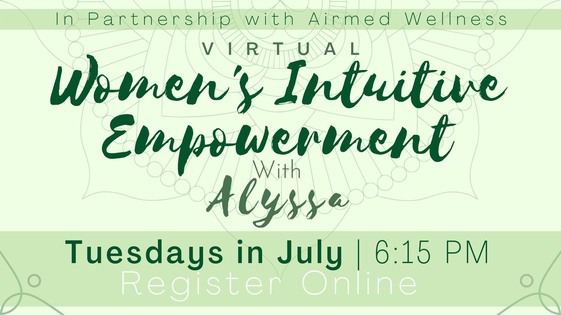 Women's Intuitive Empowerment with Alyssa (Virtual Program)