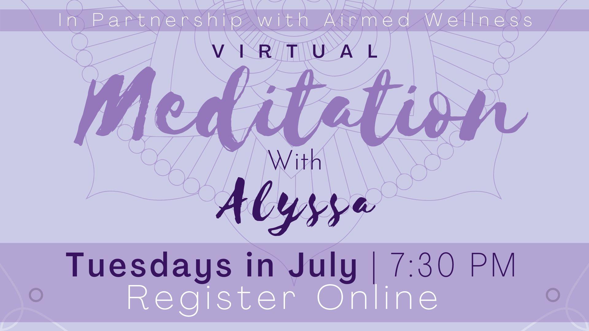 Meditation with Alyssa (Virtual Program)