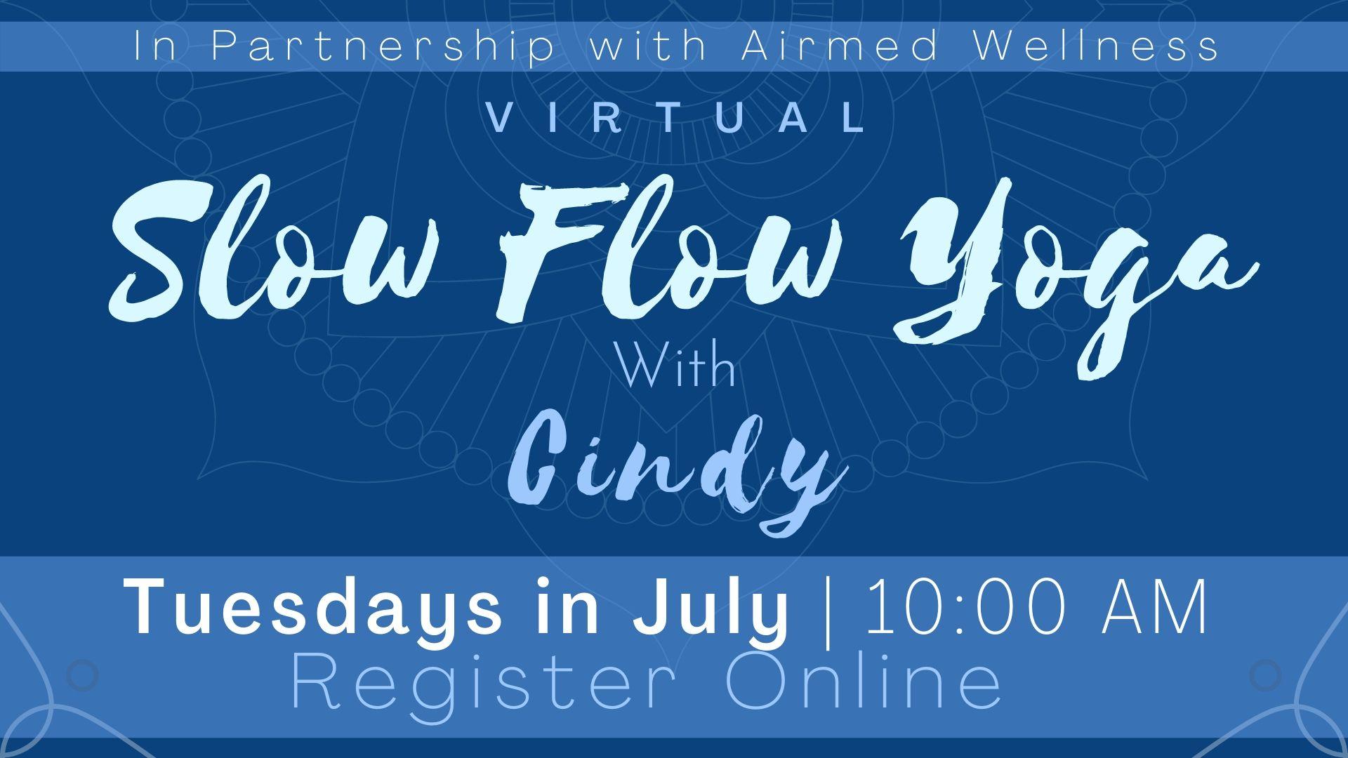 Slow Flow Yoga with Cindy (Virtual Program)
