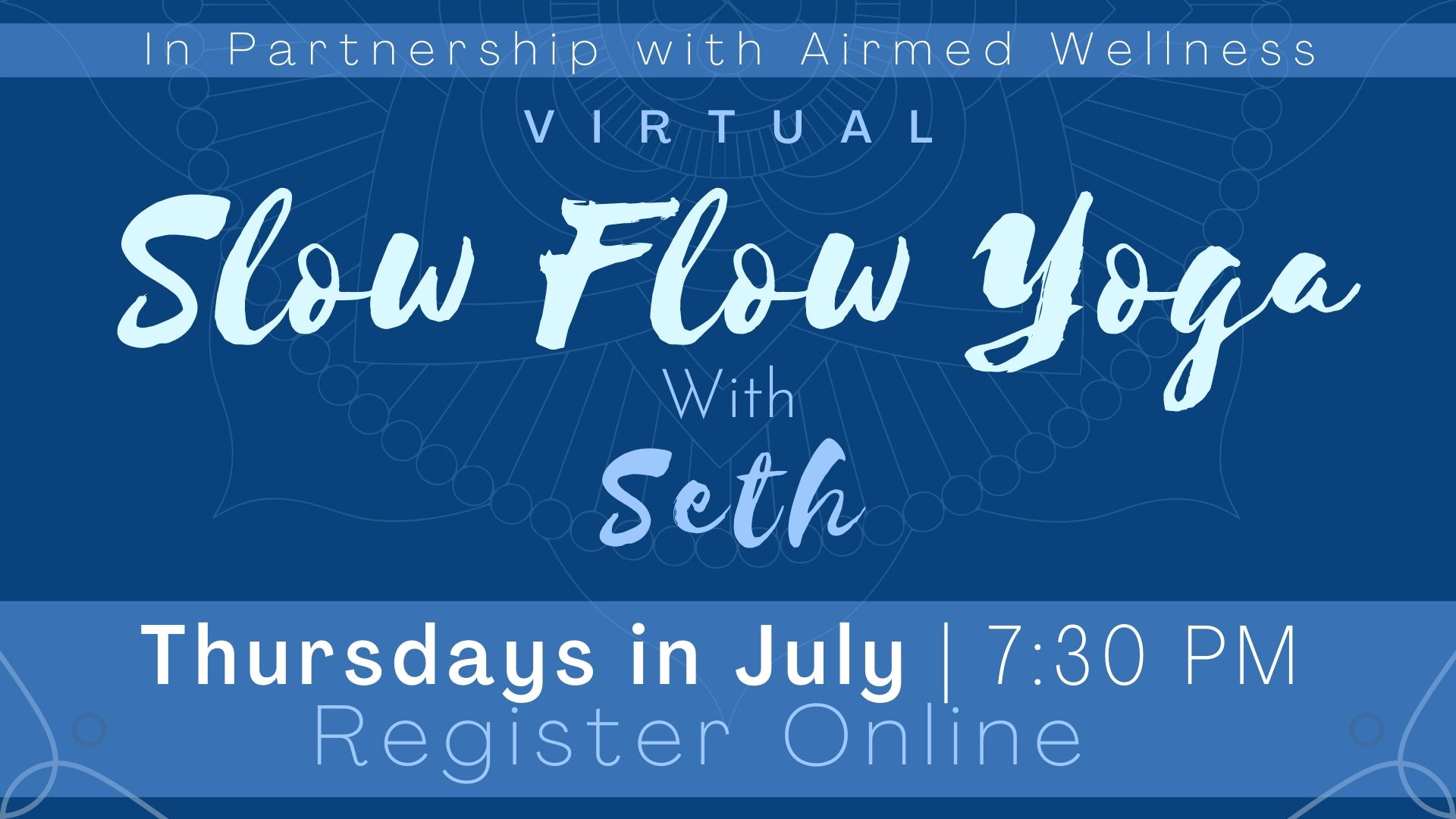 Slow Flow Yoga with Seth (Virtual Program)