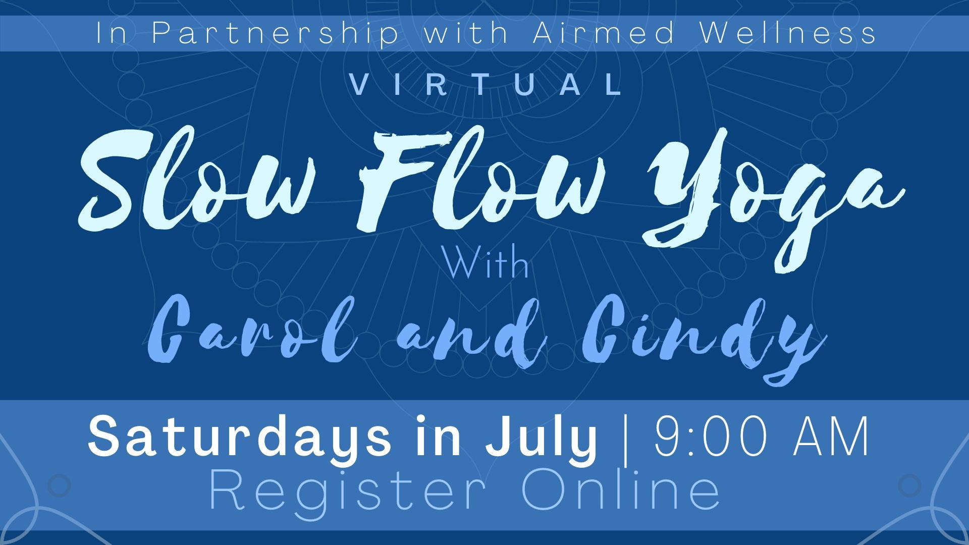 Slow Flow Yoga with Carol and Cindy (Virtual Program)
