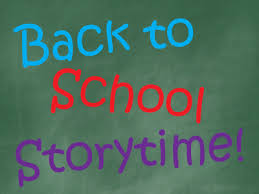 Virtual Back to School Time Storytime!