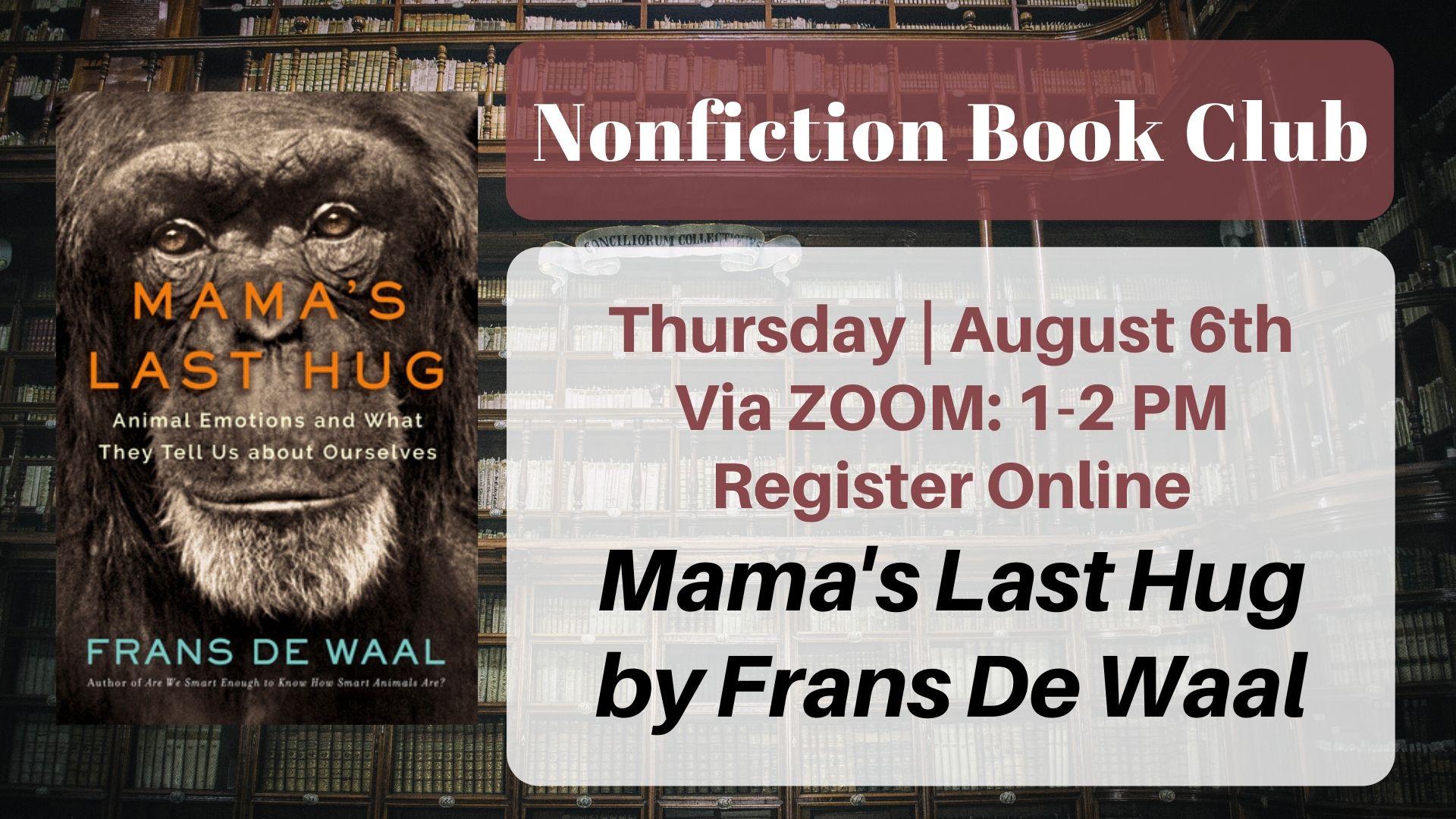 Nonfiction Book Club: Mama's Last Hug by Frans de Waal