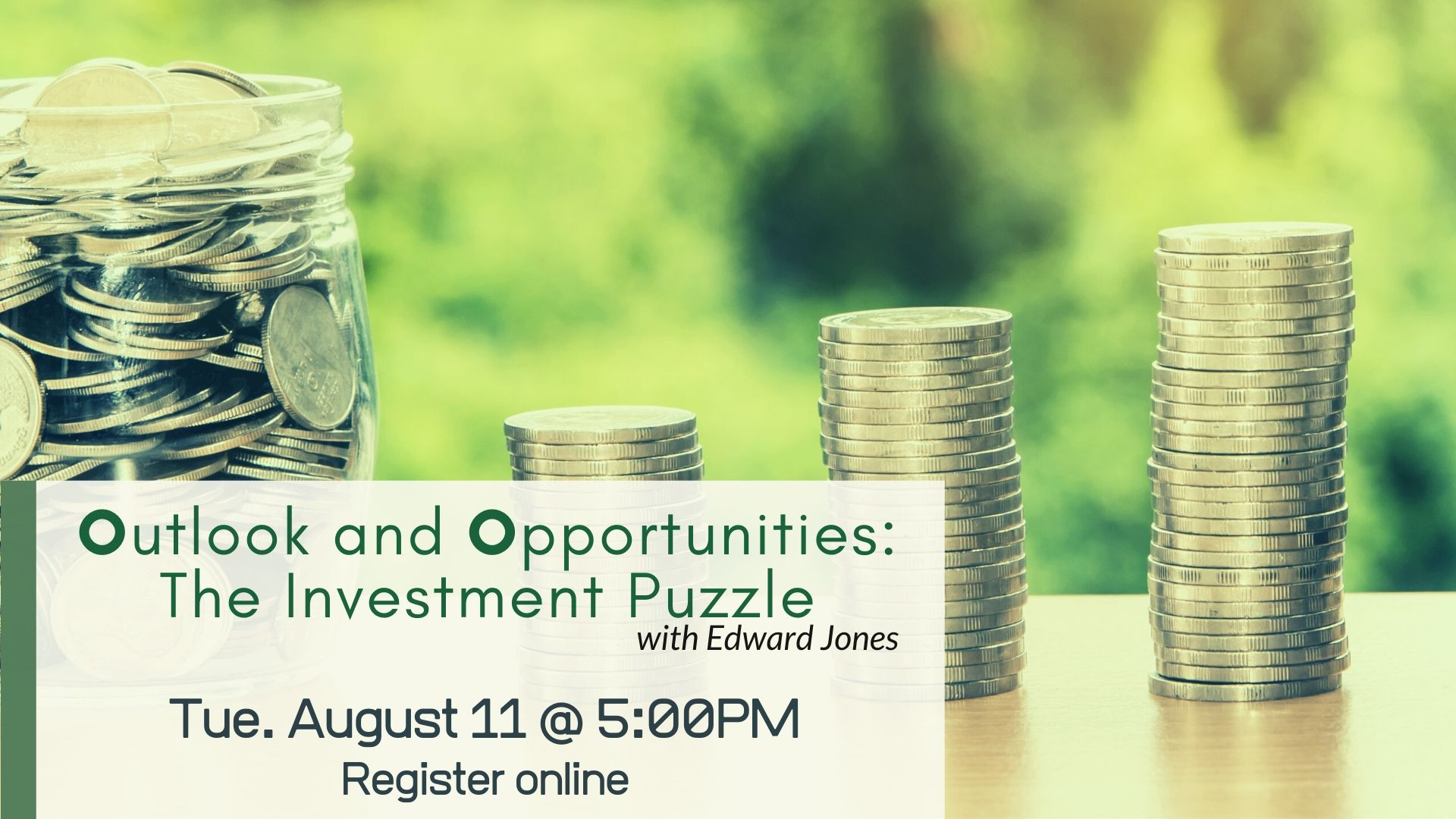 Outlook and Opportunities: The Investment Puzzle (Virtual Webinar)