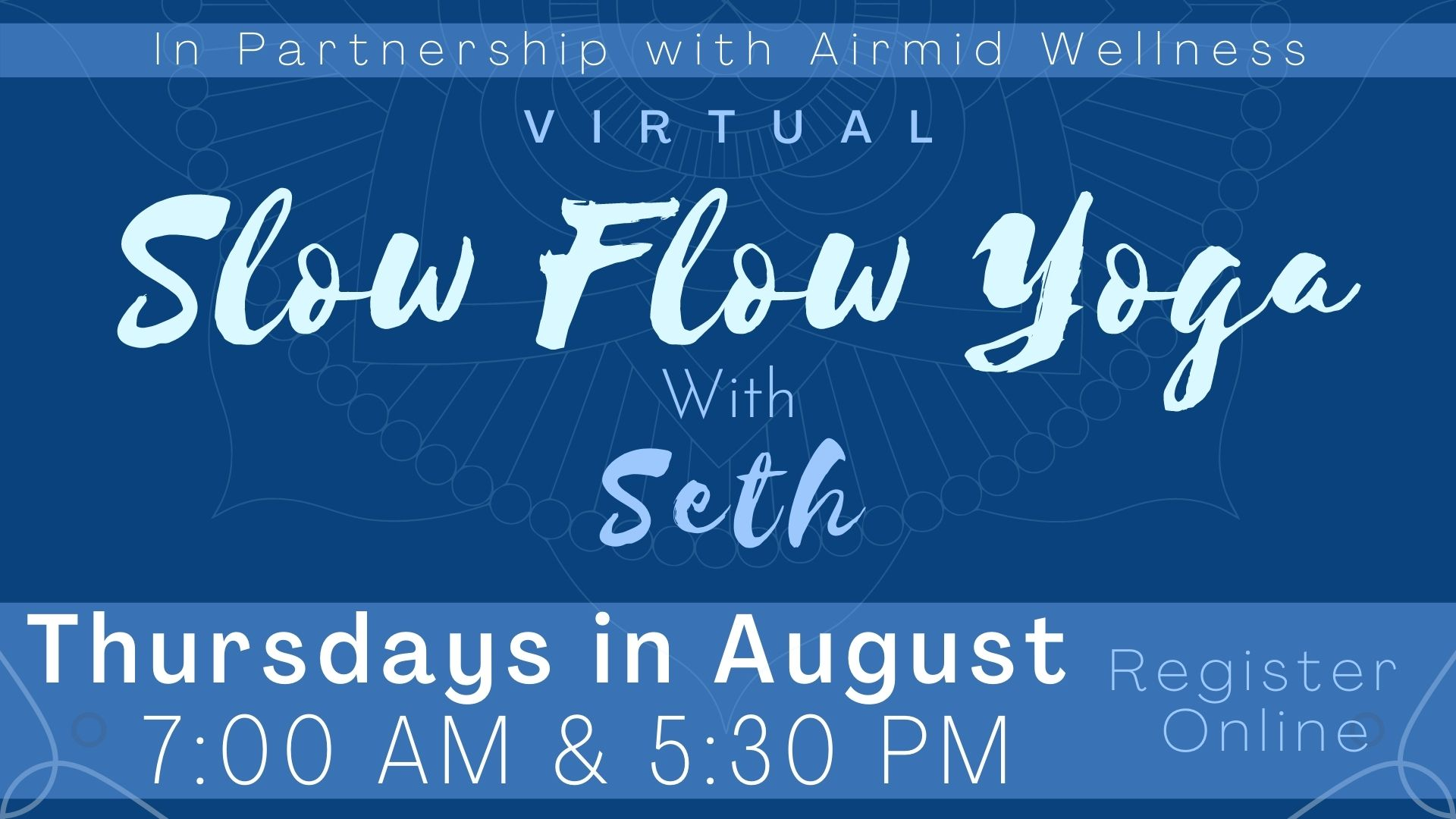 Virtual slow Flow Yoga with Seth