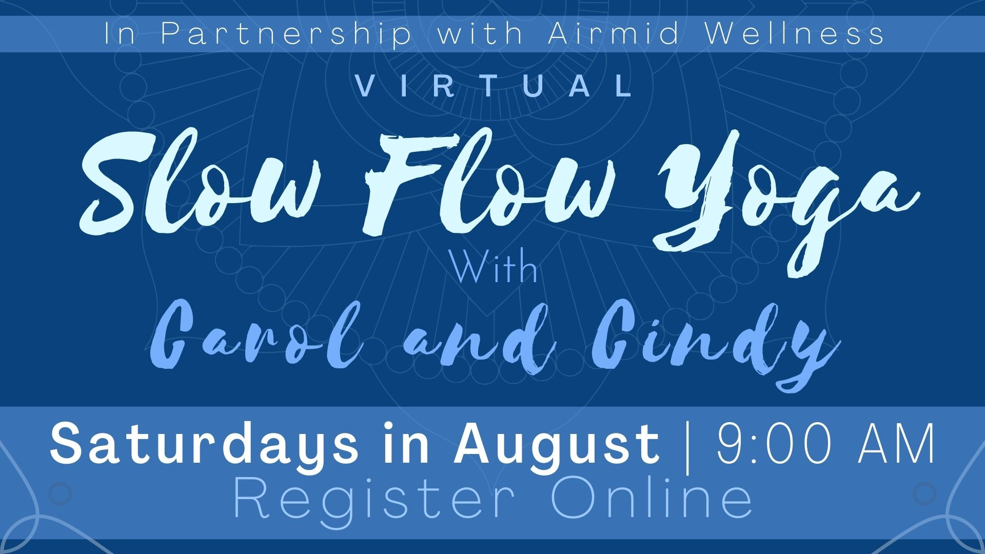 Virtual Slow Flow Yoga with Carol and Cindy