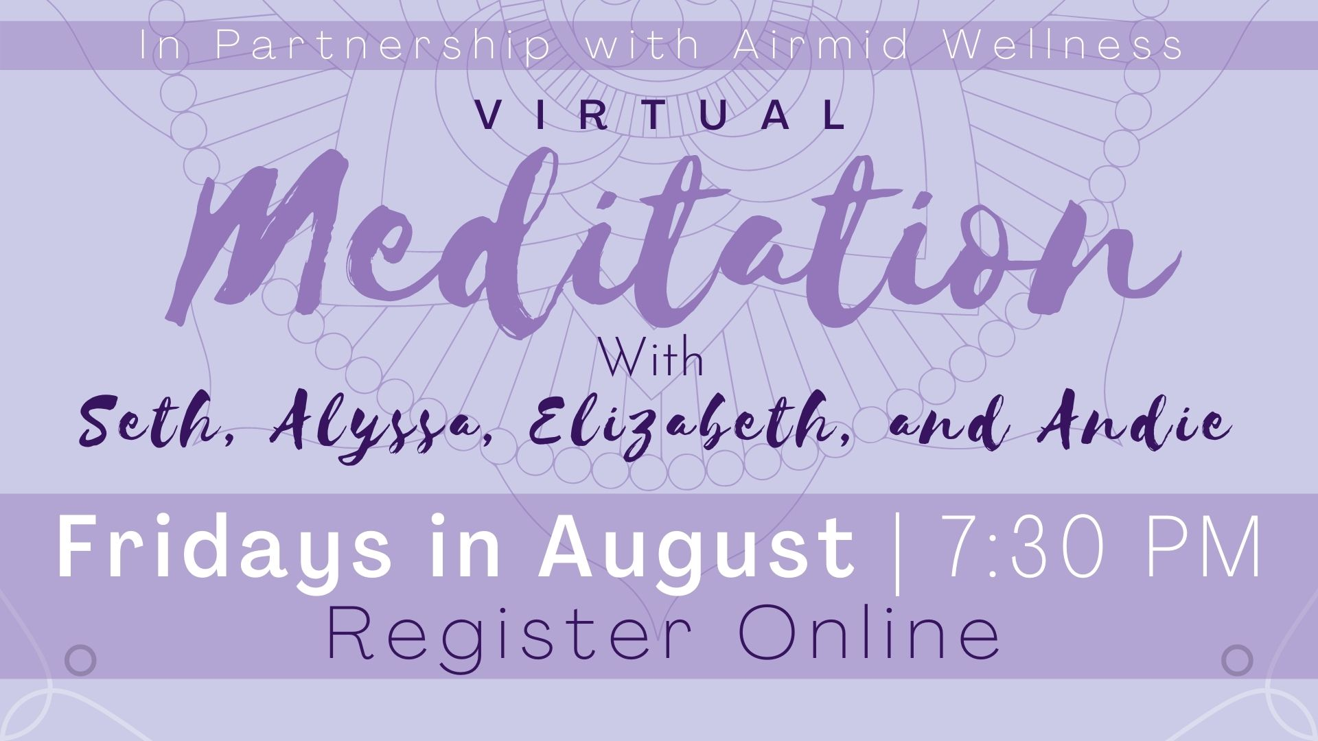 Virtual Meditation with Seth, Alyssa, Elizabeth and Andie