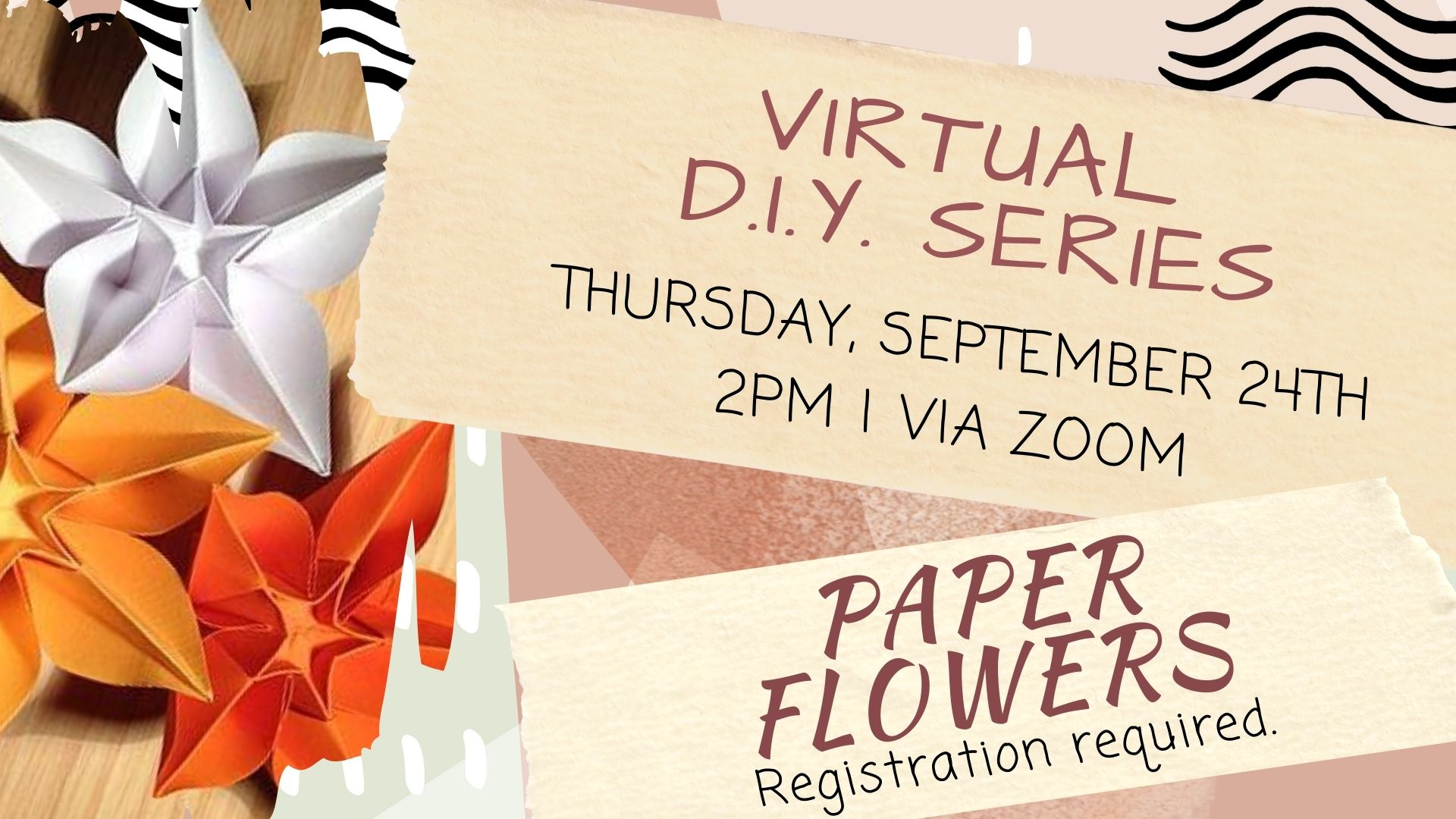 Vritual DIY Series: Paper Flowers