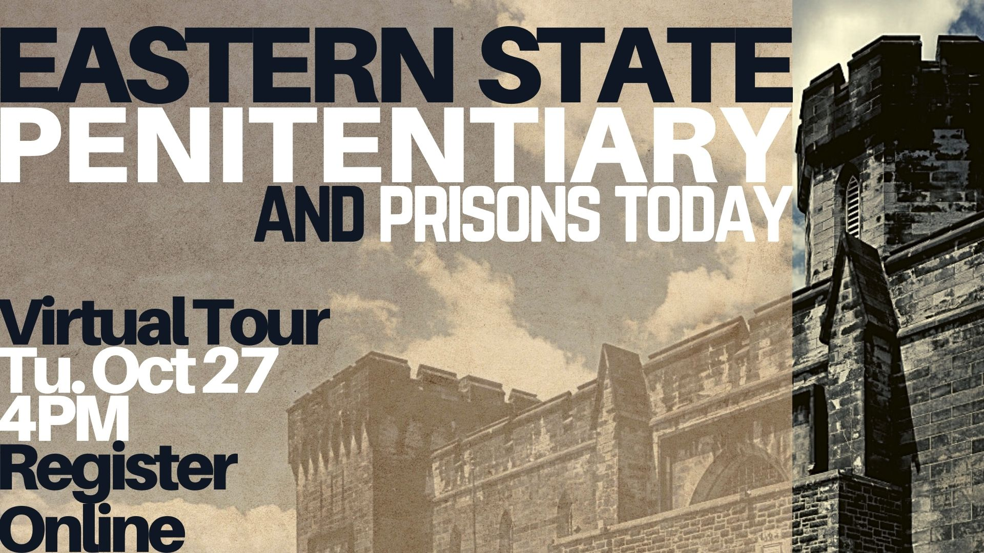 Eastern State Penitentiary and Prisons Today (Virtual Tour)