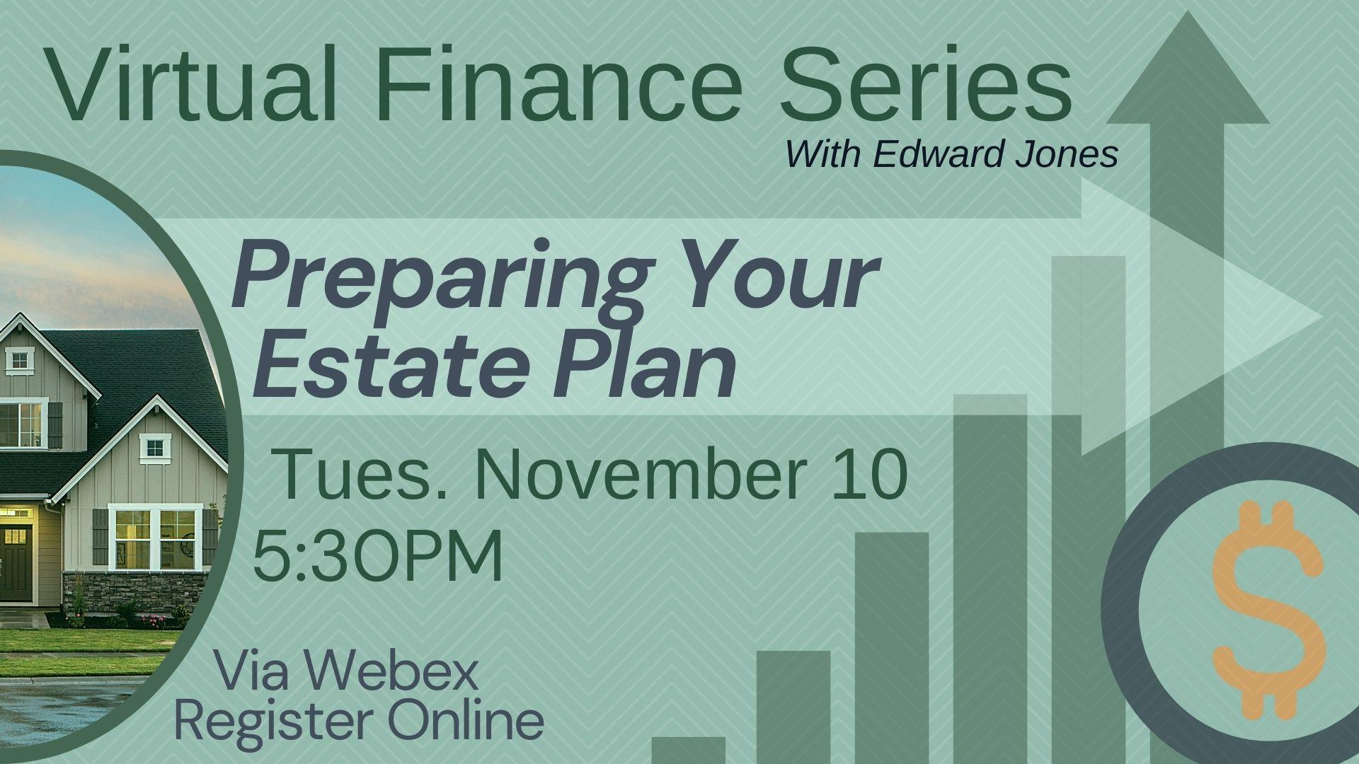 Virtual Finance Series: Preparing Your Estate Plan