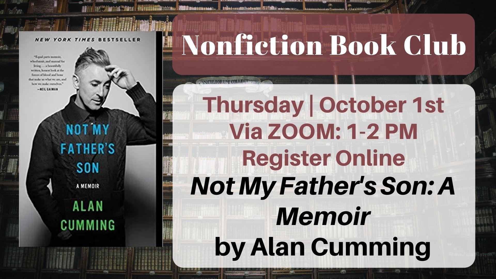 Nonfiction Book Club: Not My Father's Son: A Memoir by Alan Cumming