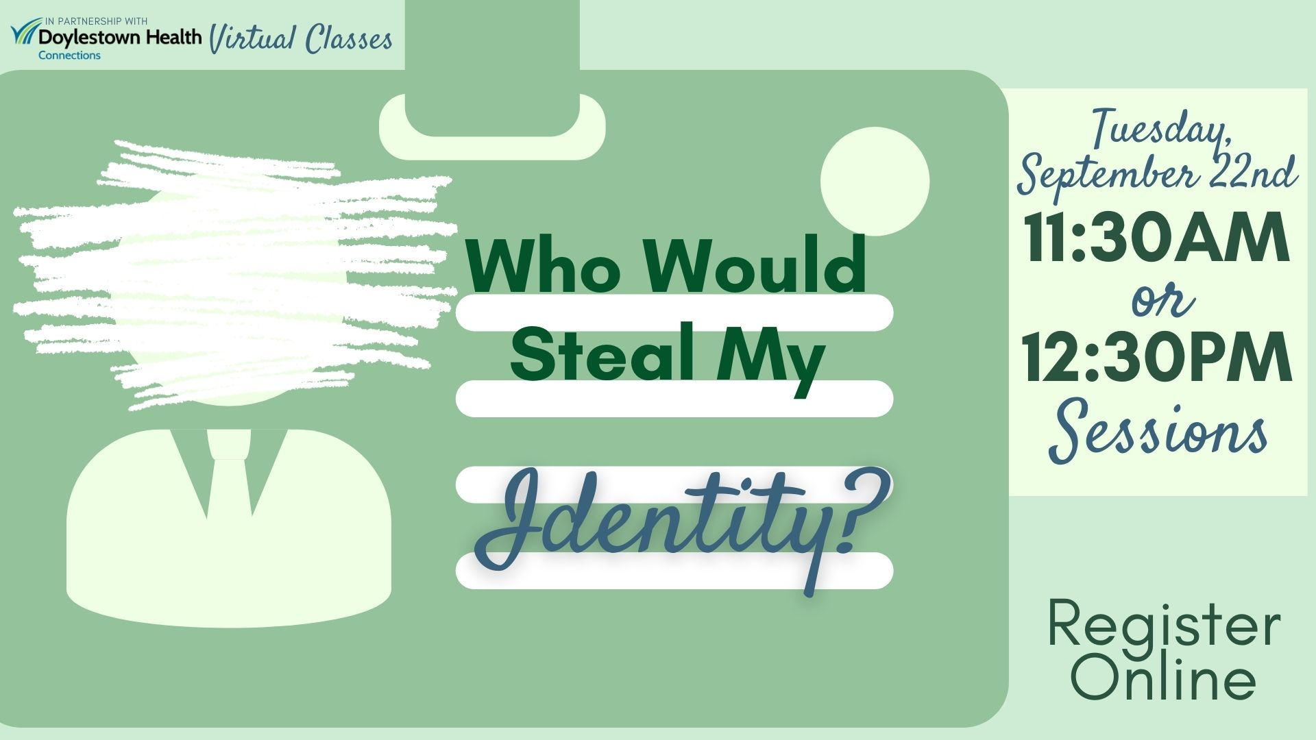 Who Would Steal My Identity?