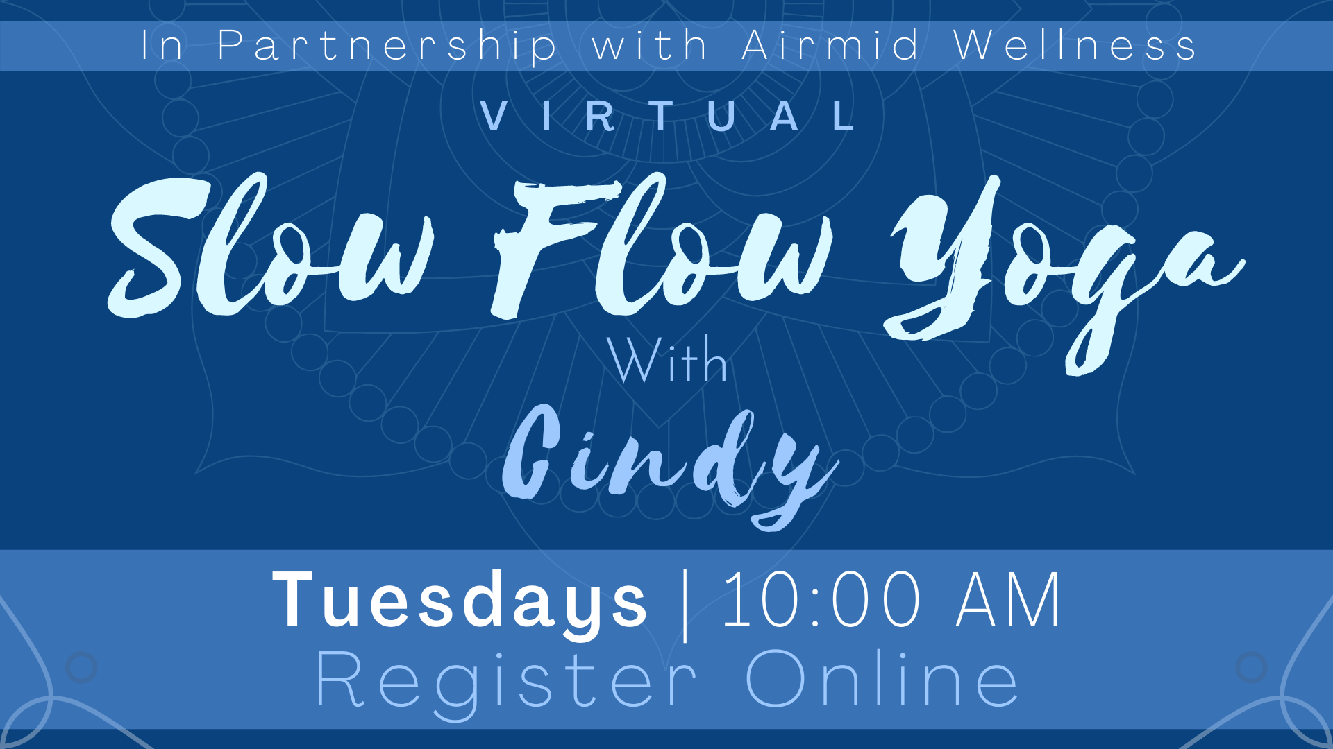 Virtual slow Flow Yoga with Cindy