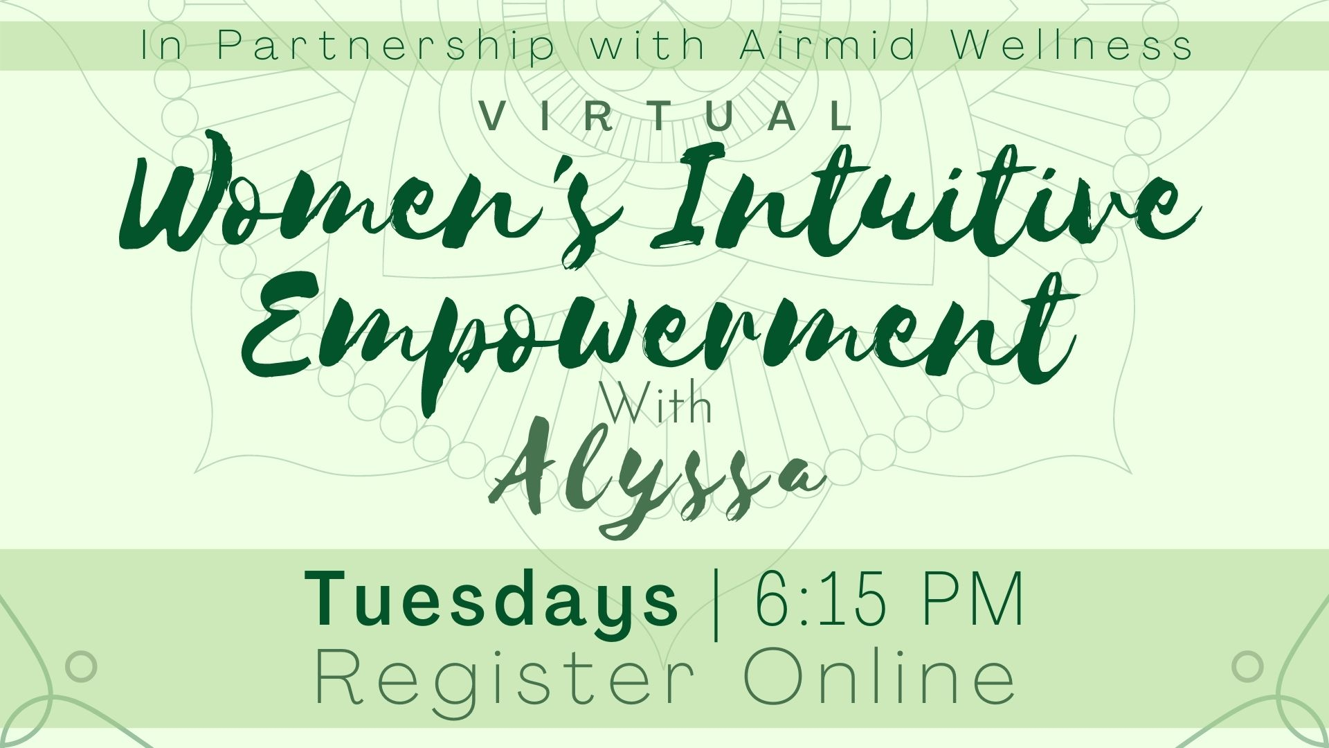 (Virtual) Women's Intuitive Empowerment with Alyssa