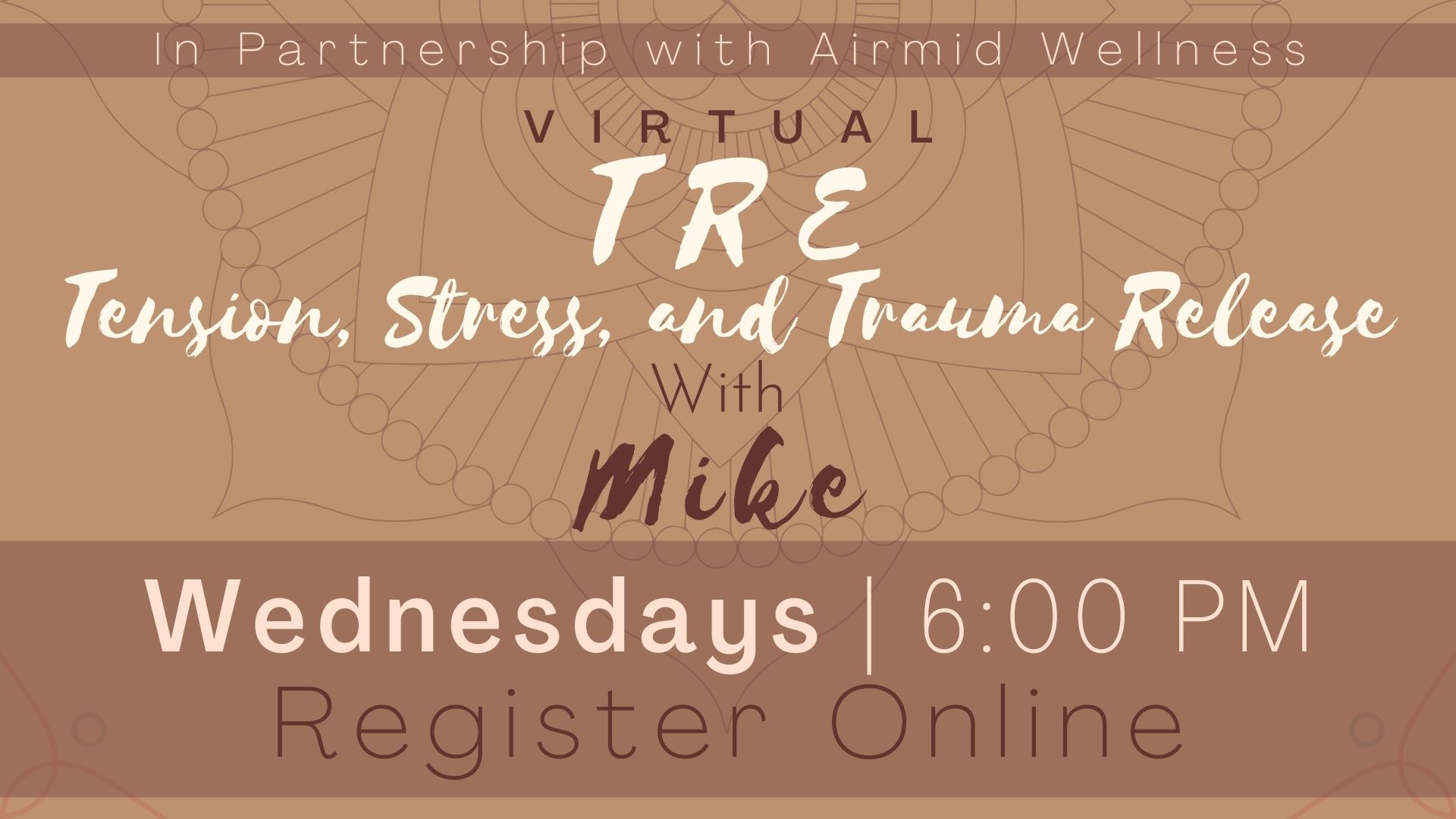 (Virtual) TRE® with Mike