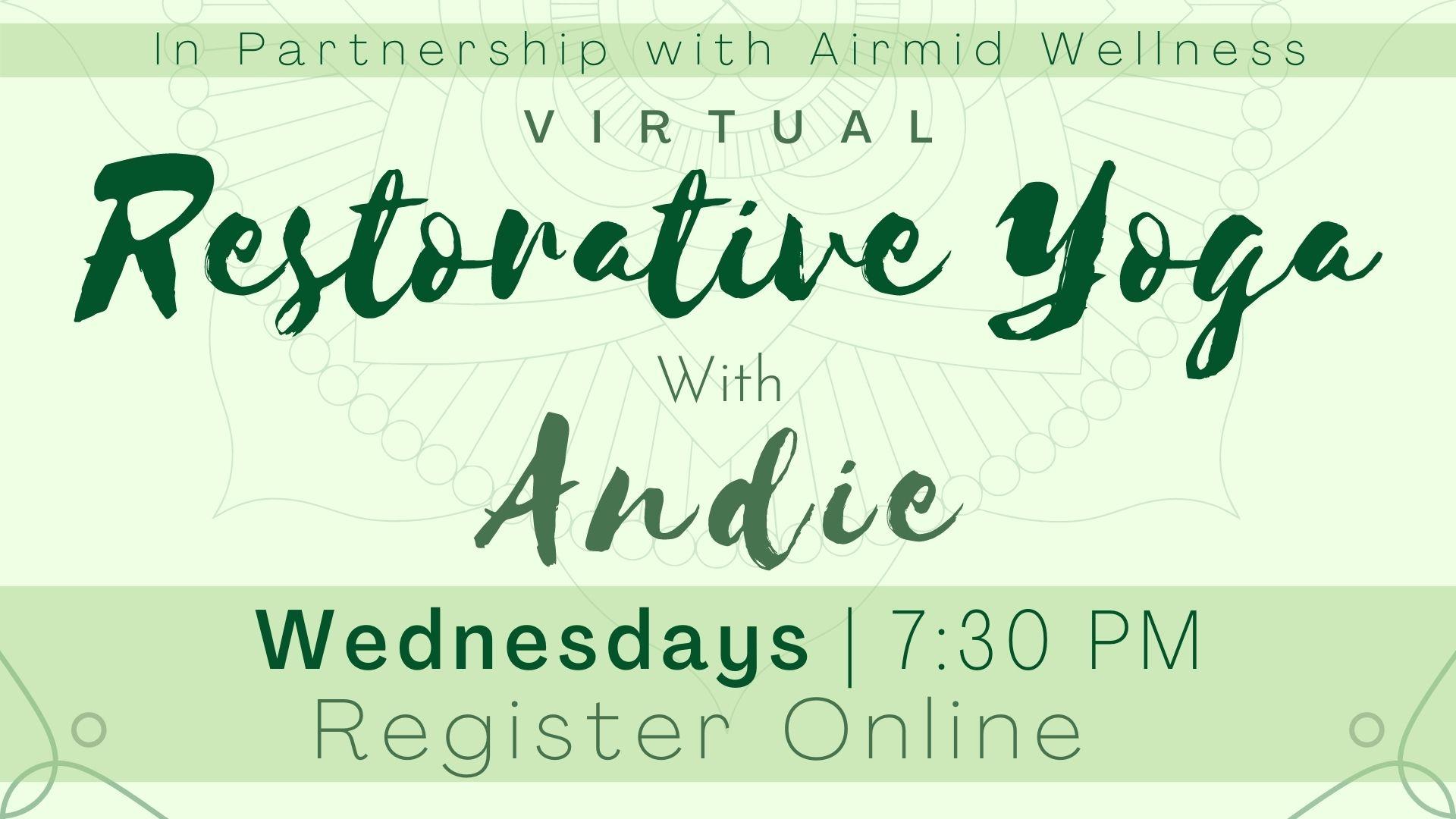 (Virtual) Restorative Yoga with Andie