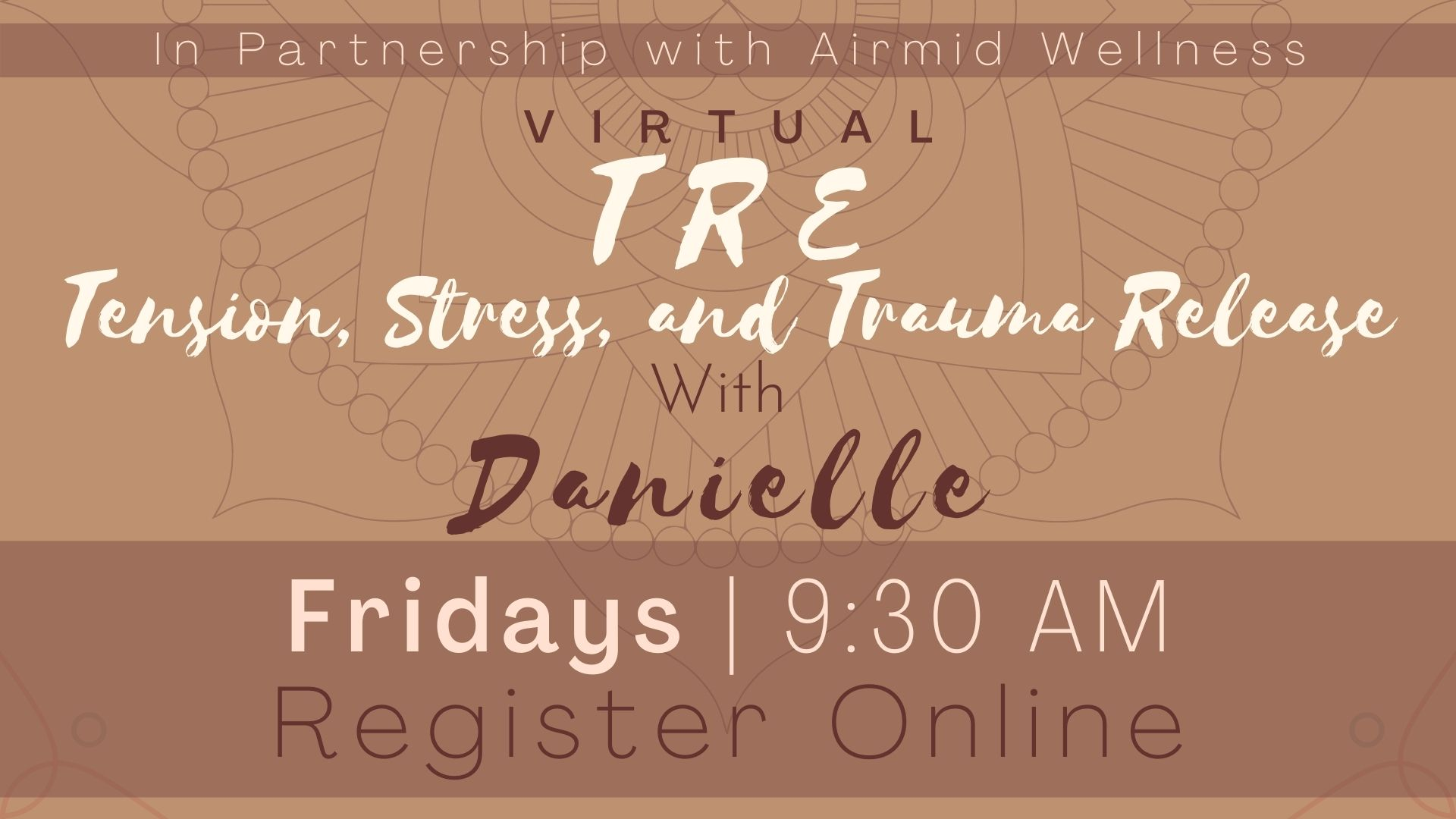 (Virtual) TRE® with Danielle