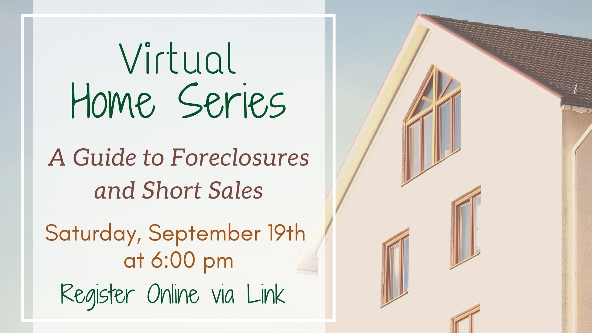 Virtual Home Series: Guide to Foreclosures & Short Sales