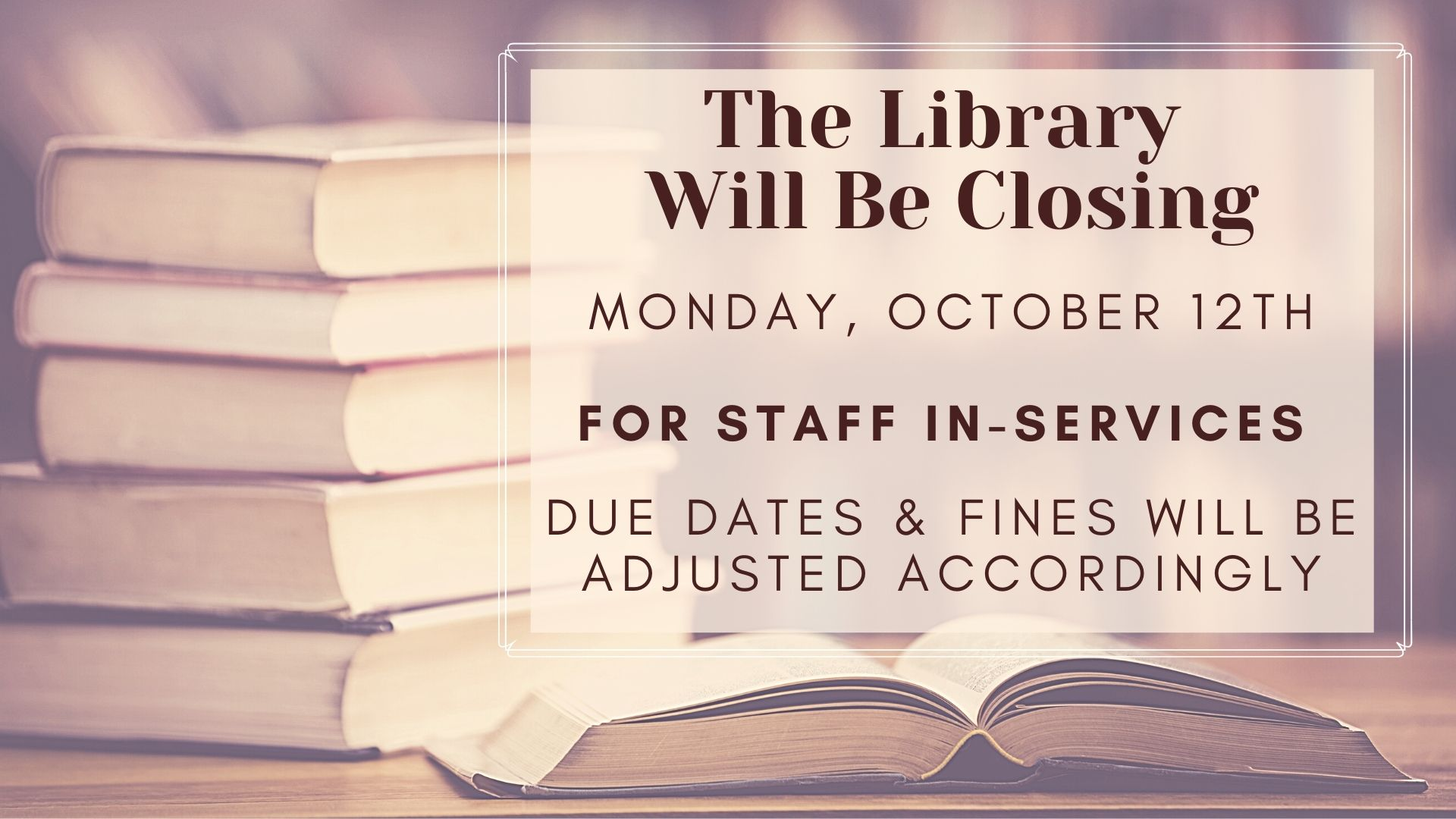 Library Closed for In-Service