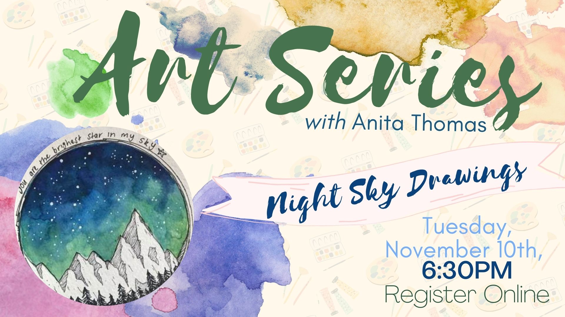 Virtual Art Series: Watercolor and Pen Night Sky Drawing