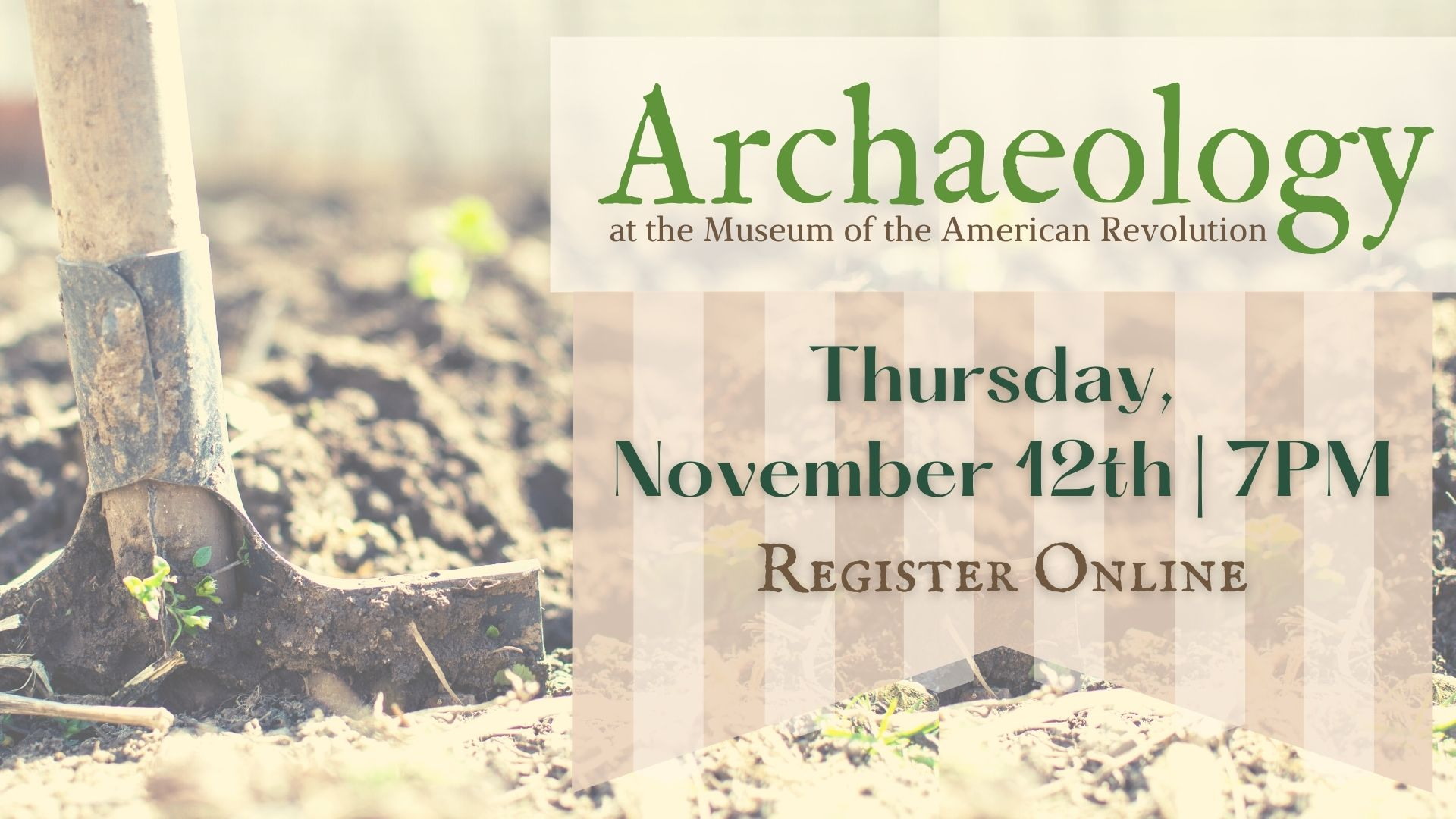 Archaeology at the Museum of the American Revolution