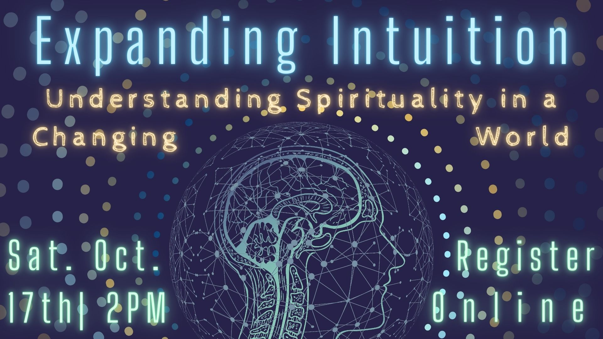 Expanding Intuition: Understanding Spirituality in a Changing World
