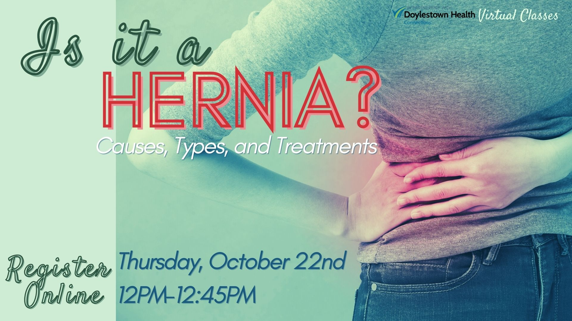 Is it a Hernia? Causes, Types, and Treatments (Webinar)