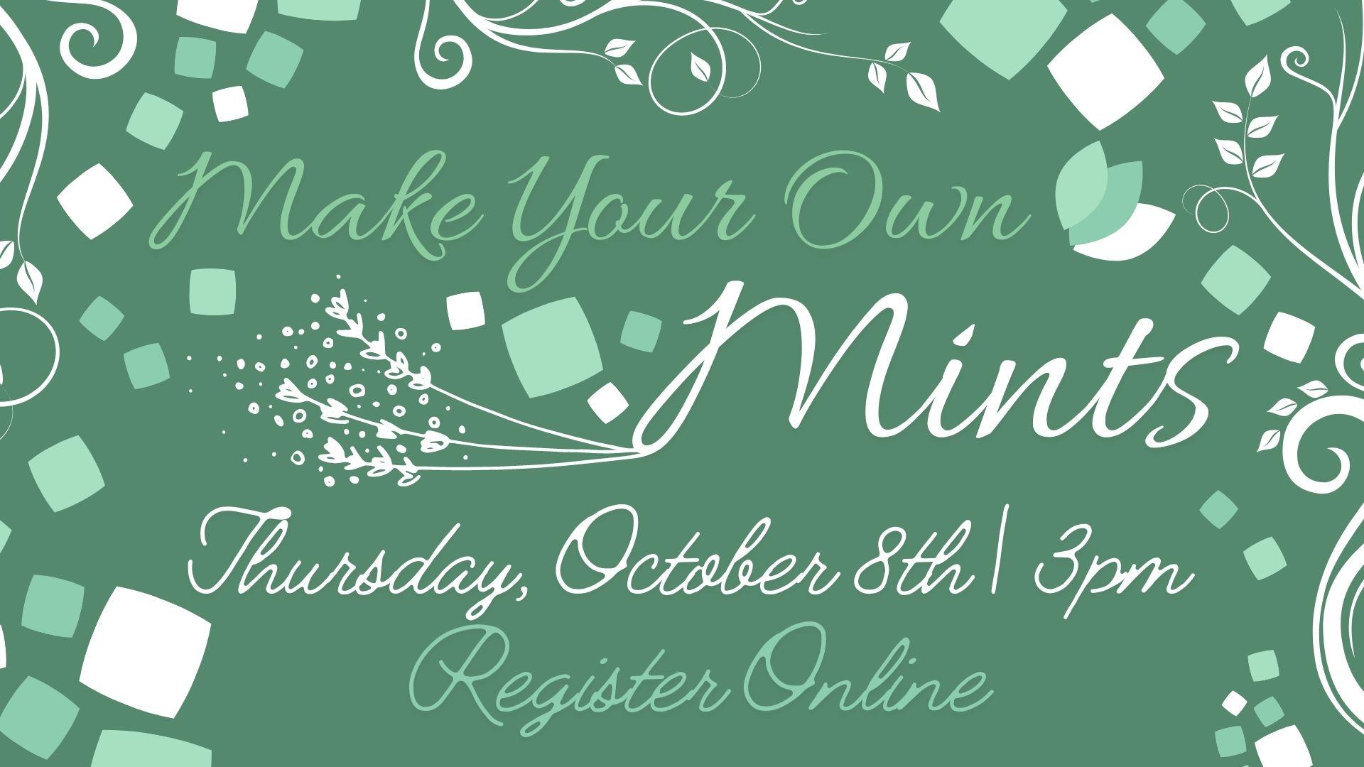 Virtual DIY: Make Your Own Mints