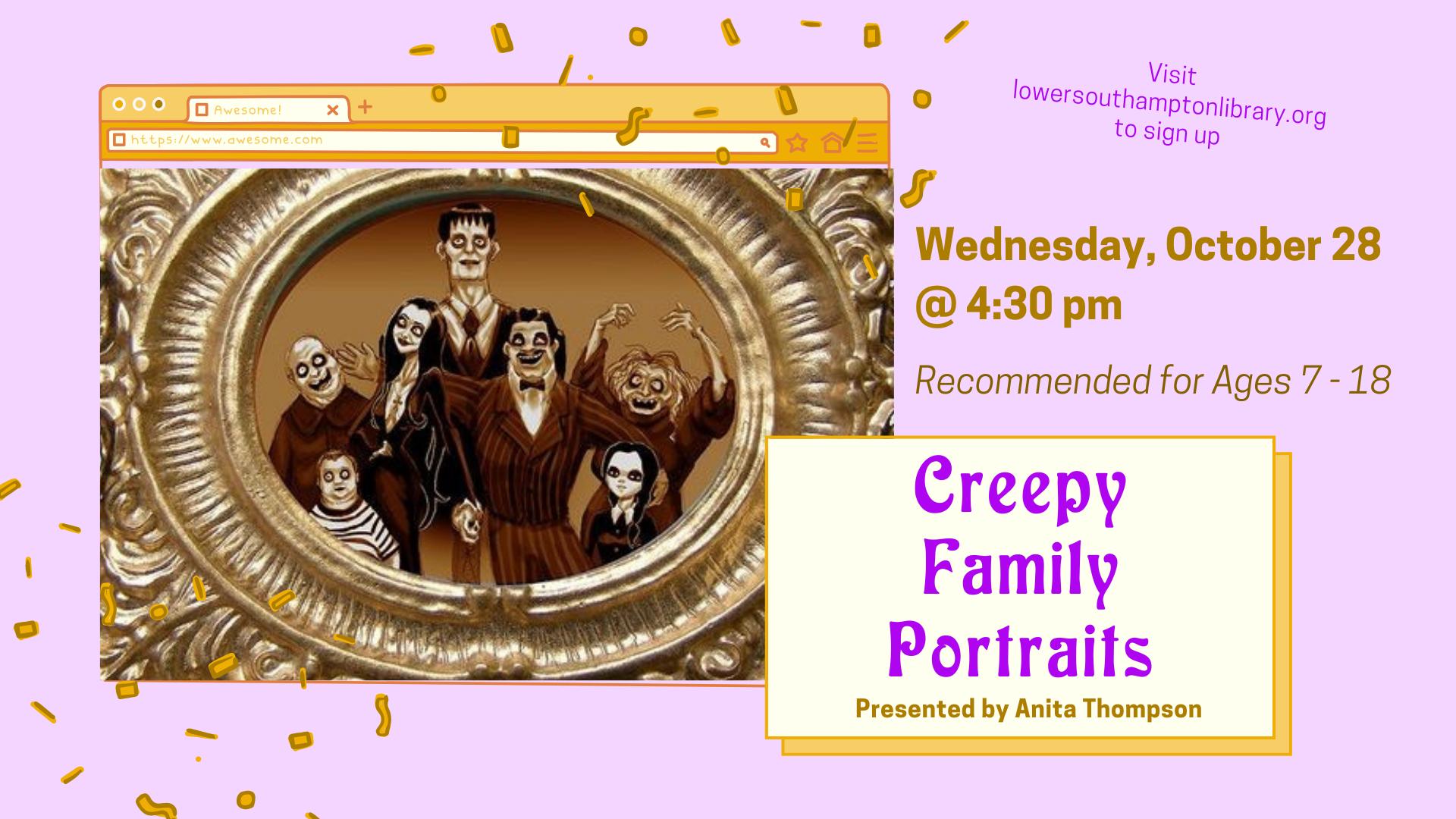 Creepy Family Portraits | Ages 7 - 18