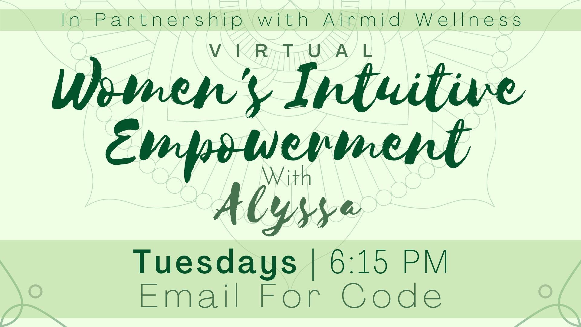 Women's Intuitive Empowerment with Alyssa
