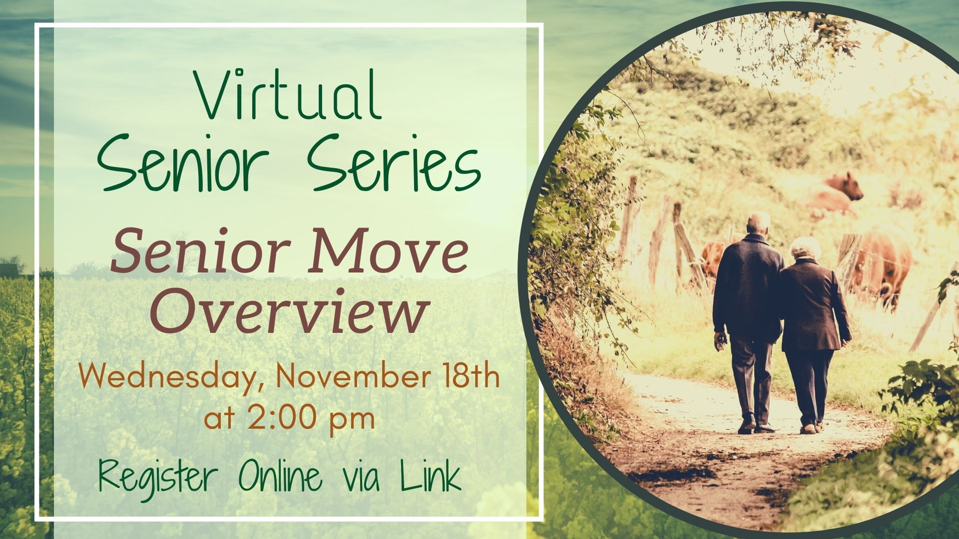 Virtual Senior Series: Senior Move Overview