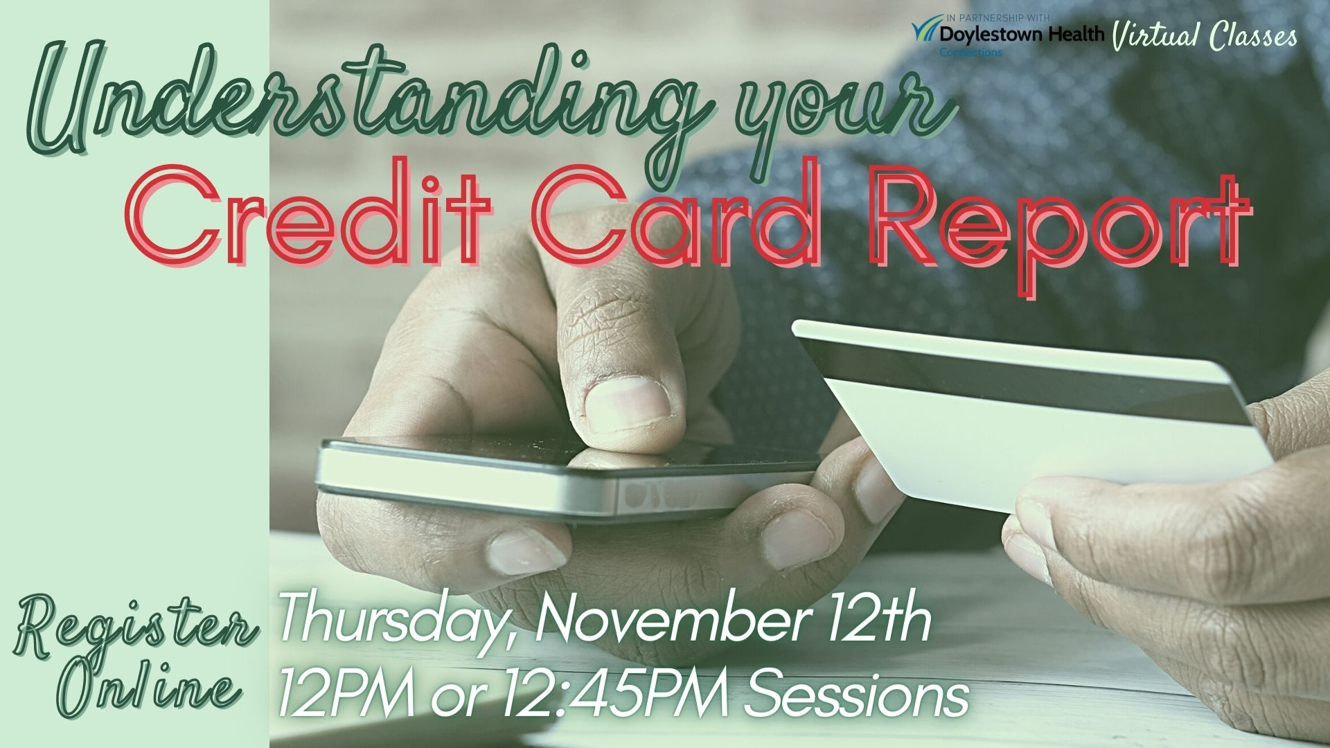 Understanding your Credit Card Report (Webinar) 12:45PM Session