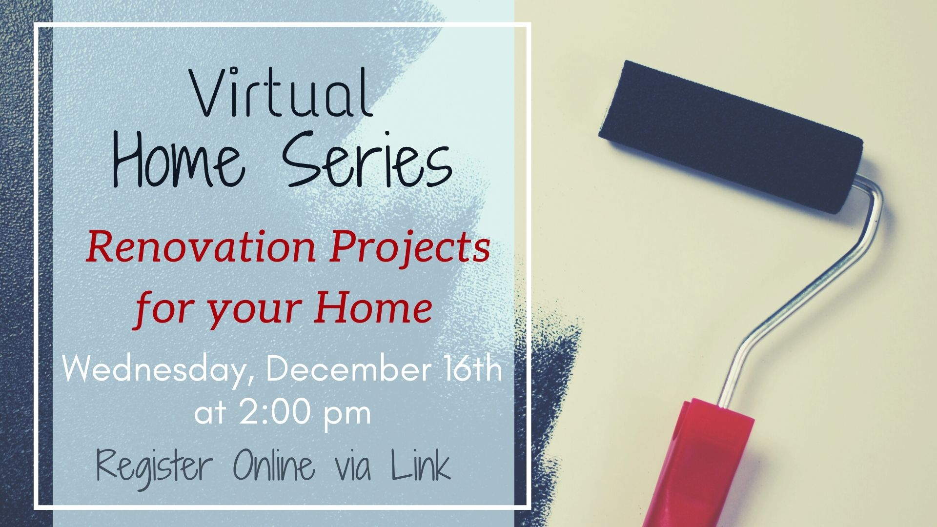 Virtual Home Series: Easy and Inexpensive Home Renovation Projects