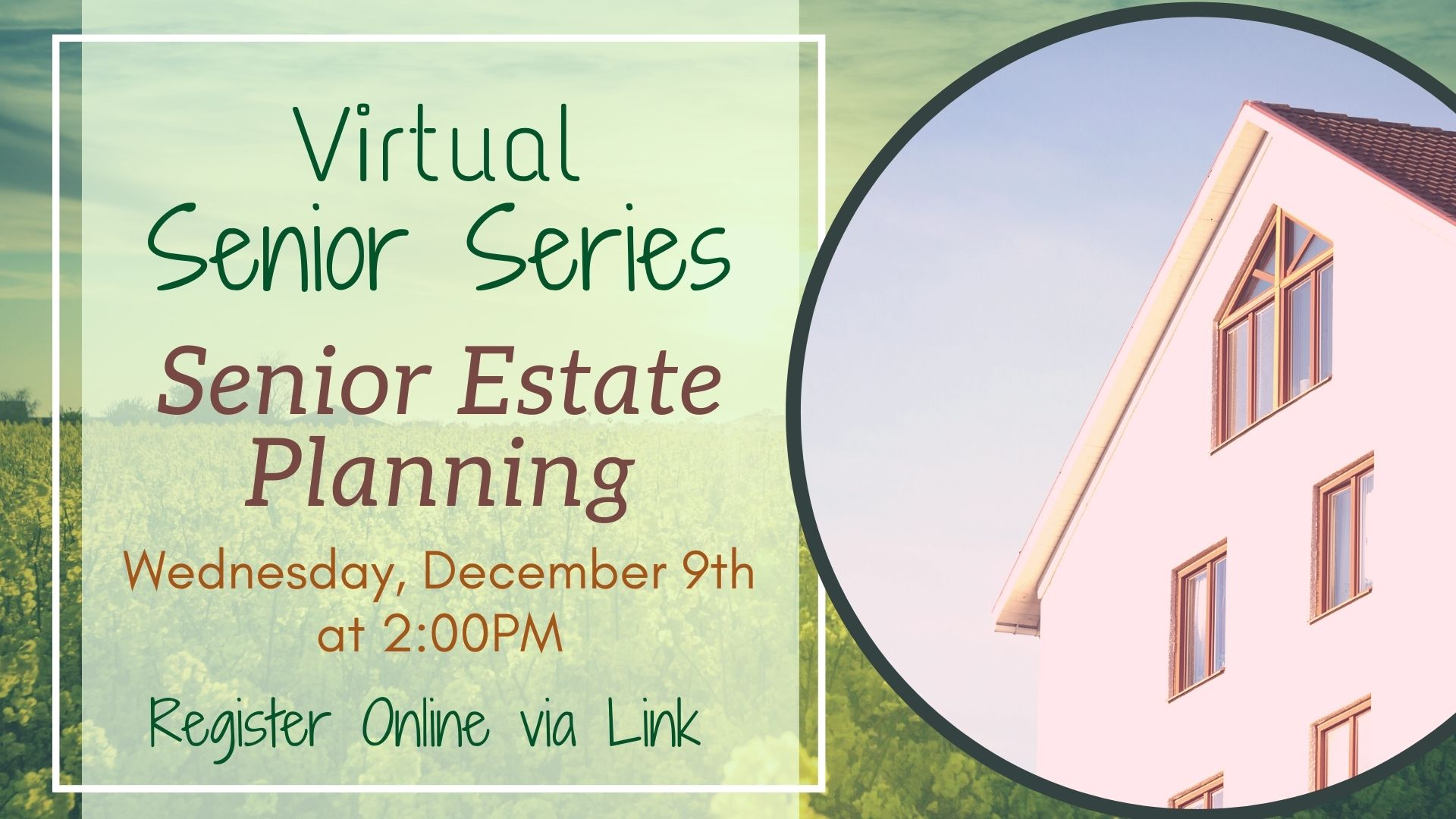 Senior Series - Estate Planning: A Discussion with an Elder Law Attorney!
