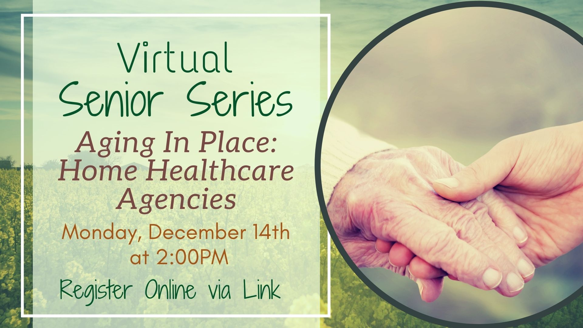 Senior Series - Aging in Place: How do Homecare Health Agencies Work?