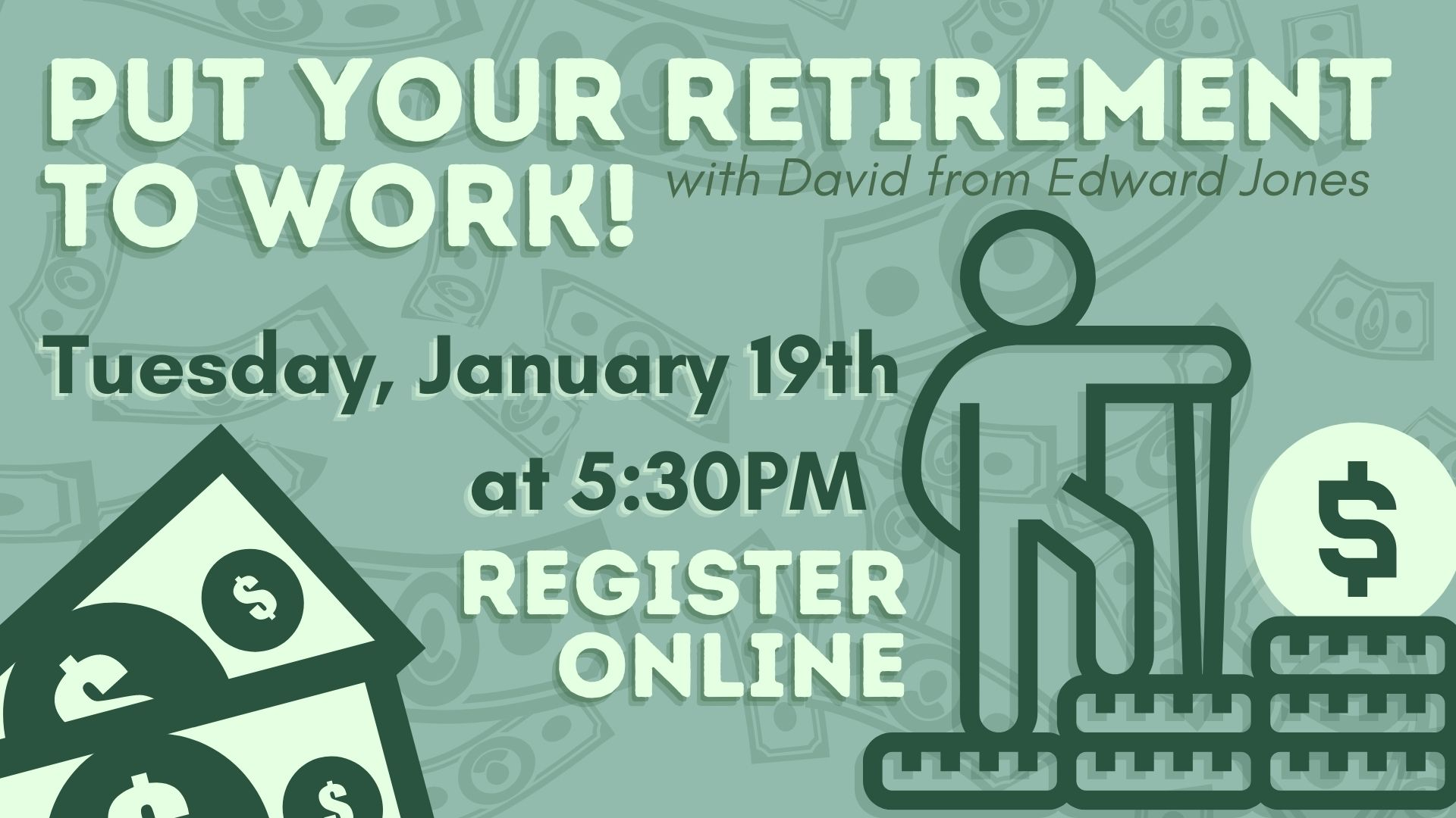 Put Your Retirement to Work