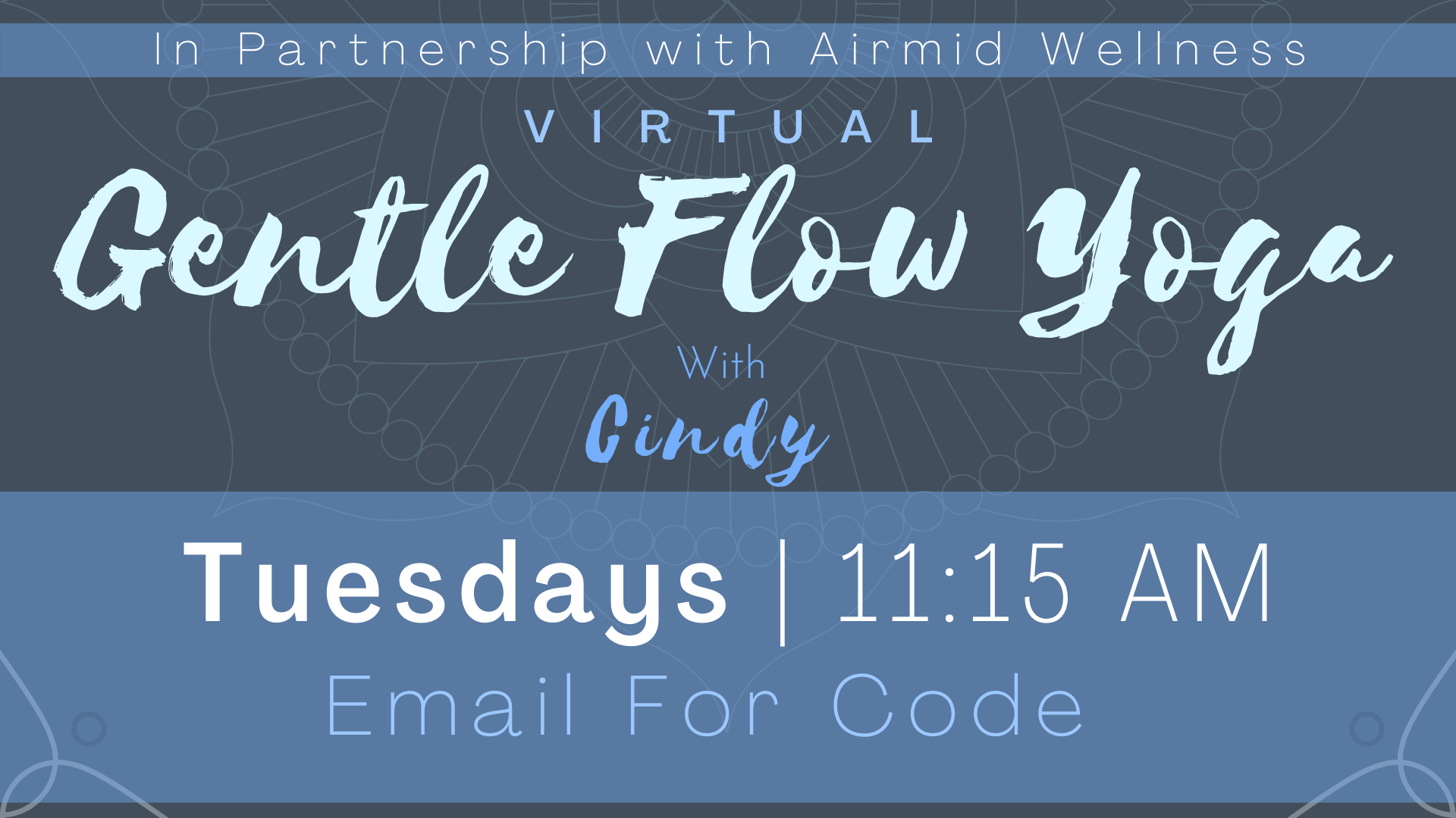 Gentle Flow Yoga and Meditation with Cindy