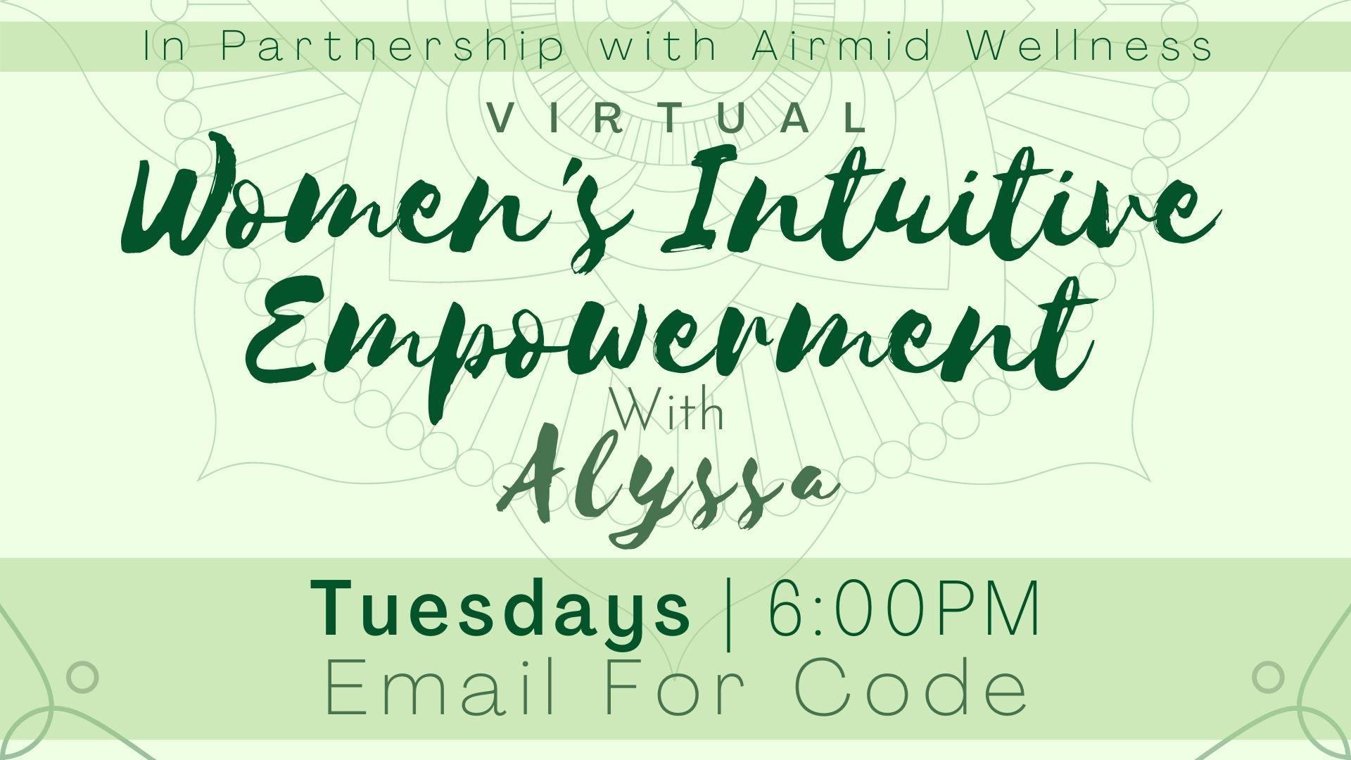Virtual Empowerment Class for Women with Alyssa