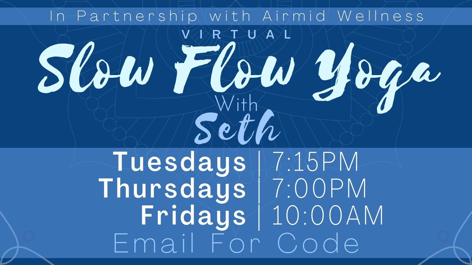 Slow Flow Intermediate Yoga with Seth