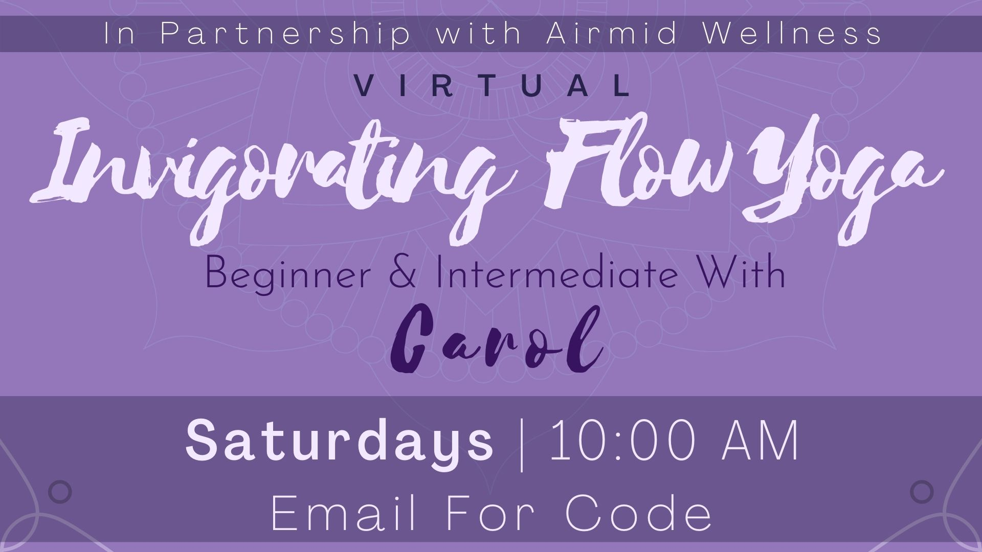 Invigorating Flow Yoga for Beginners and Intermediate with Carol