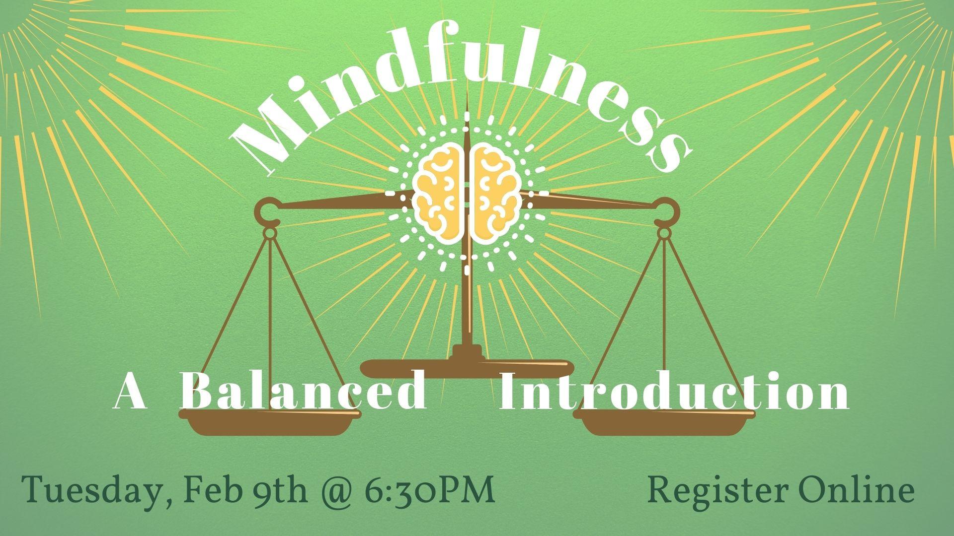 Mindfulness: A Balanced Introduction