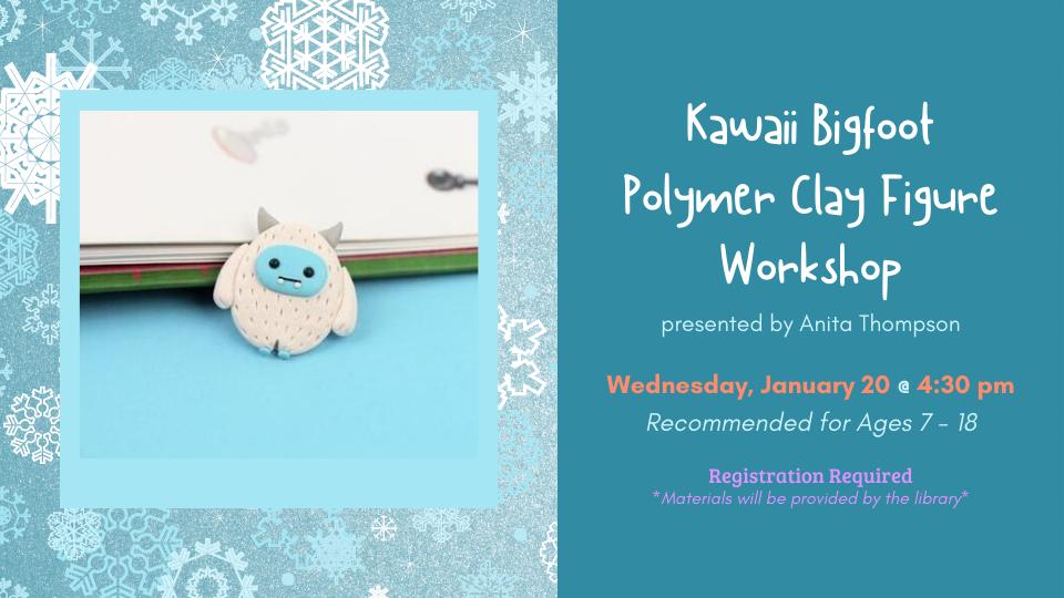 Kawaii Bigfoot Polymer Clay Figure Workshop