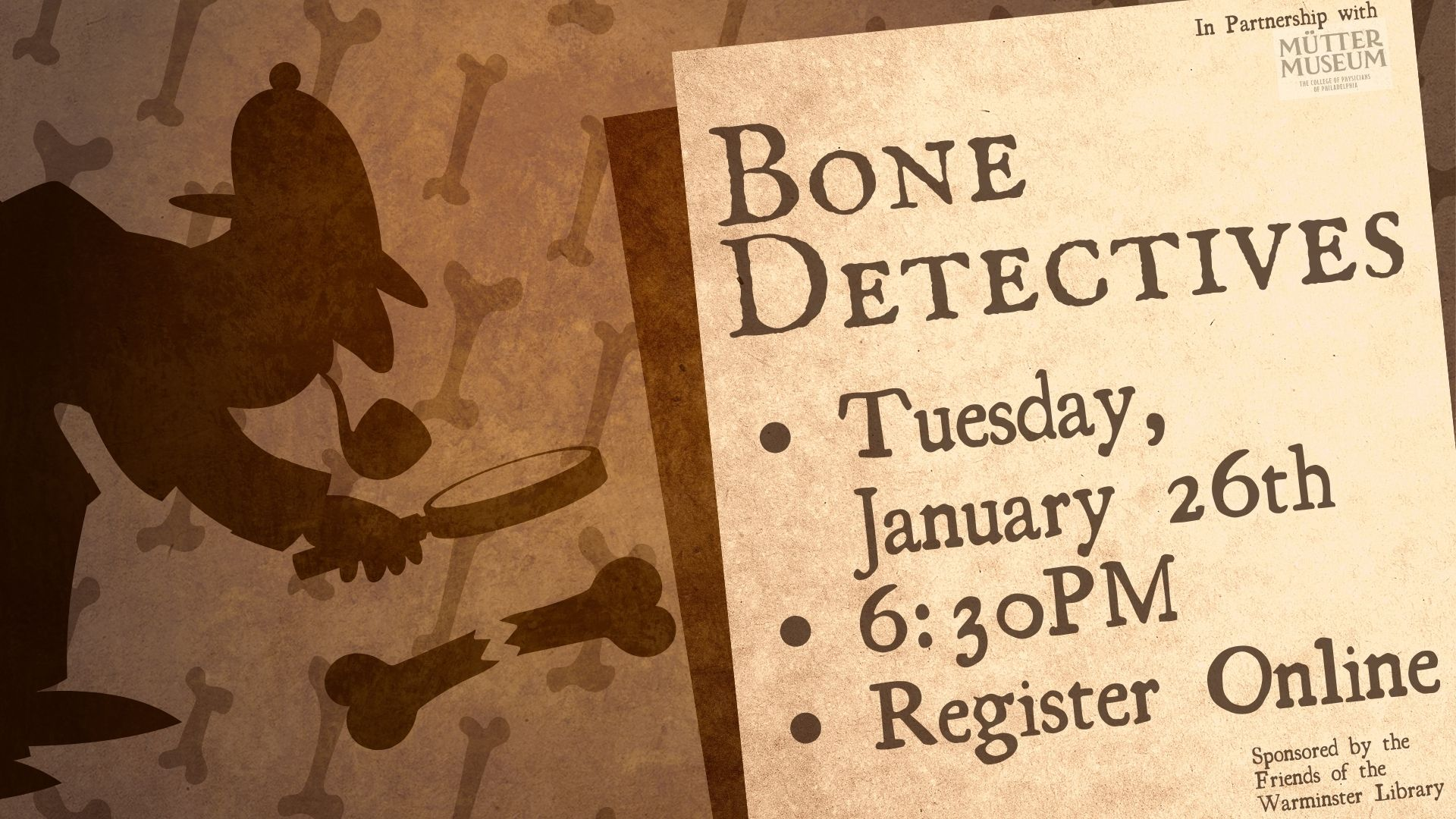 Mutter Museum Presents:  Bone Detectives
